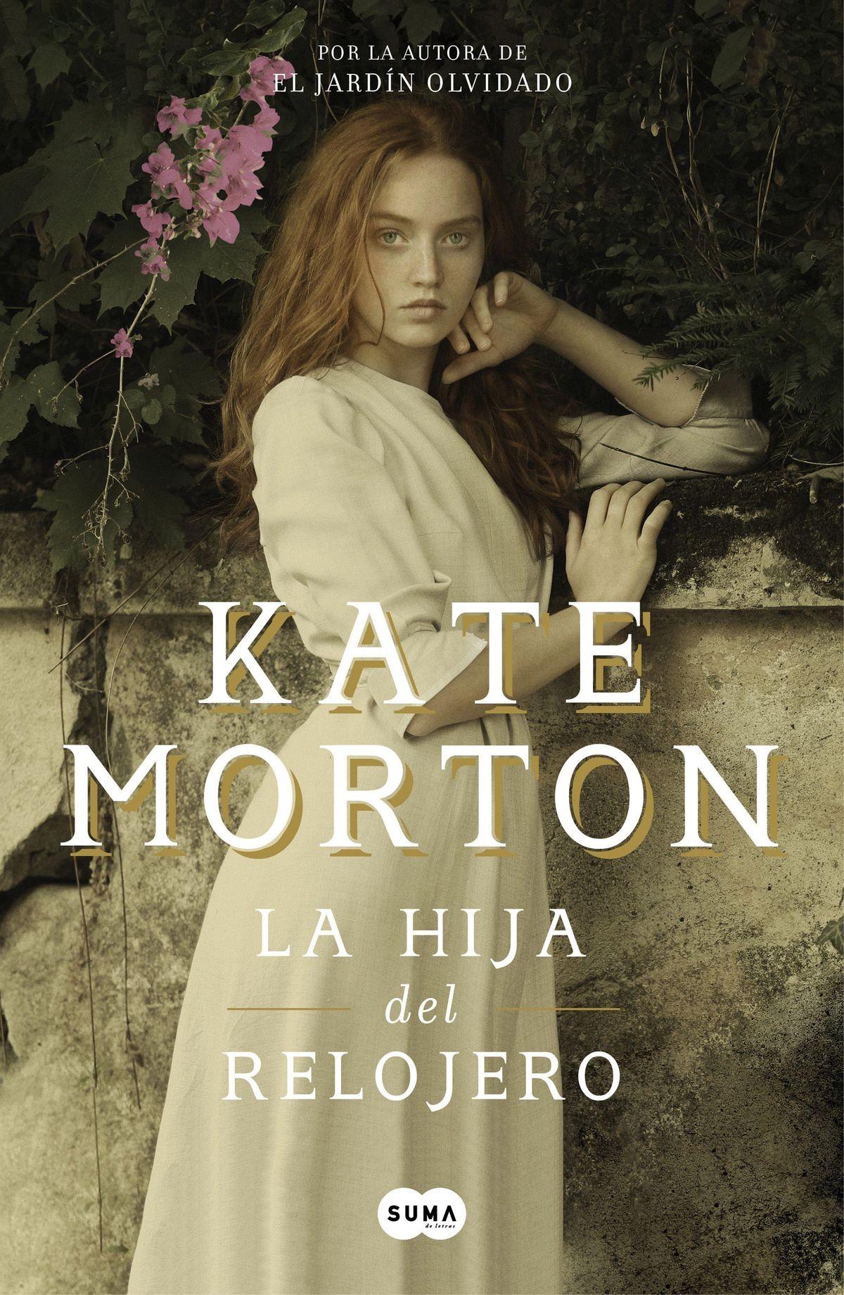 La hija del relojero, de Kate Morton