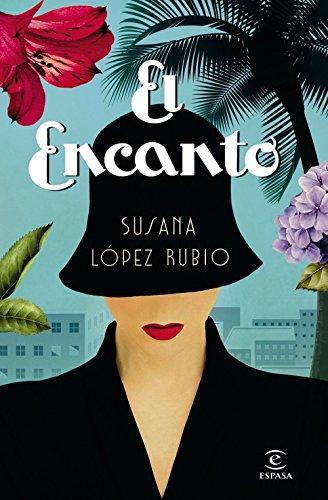 EL ENCANTO, de Susana López Rubio