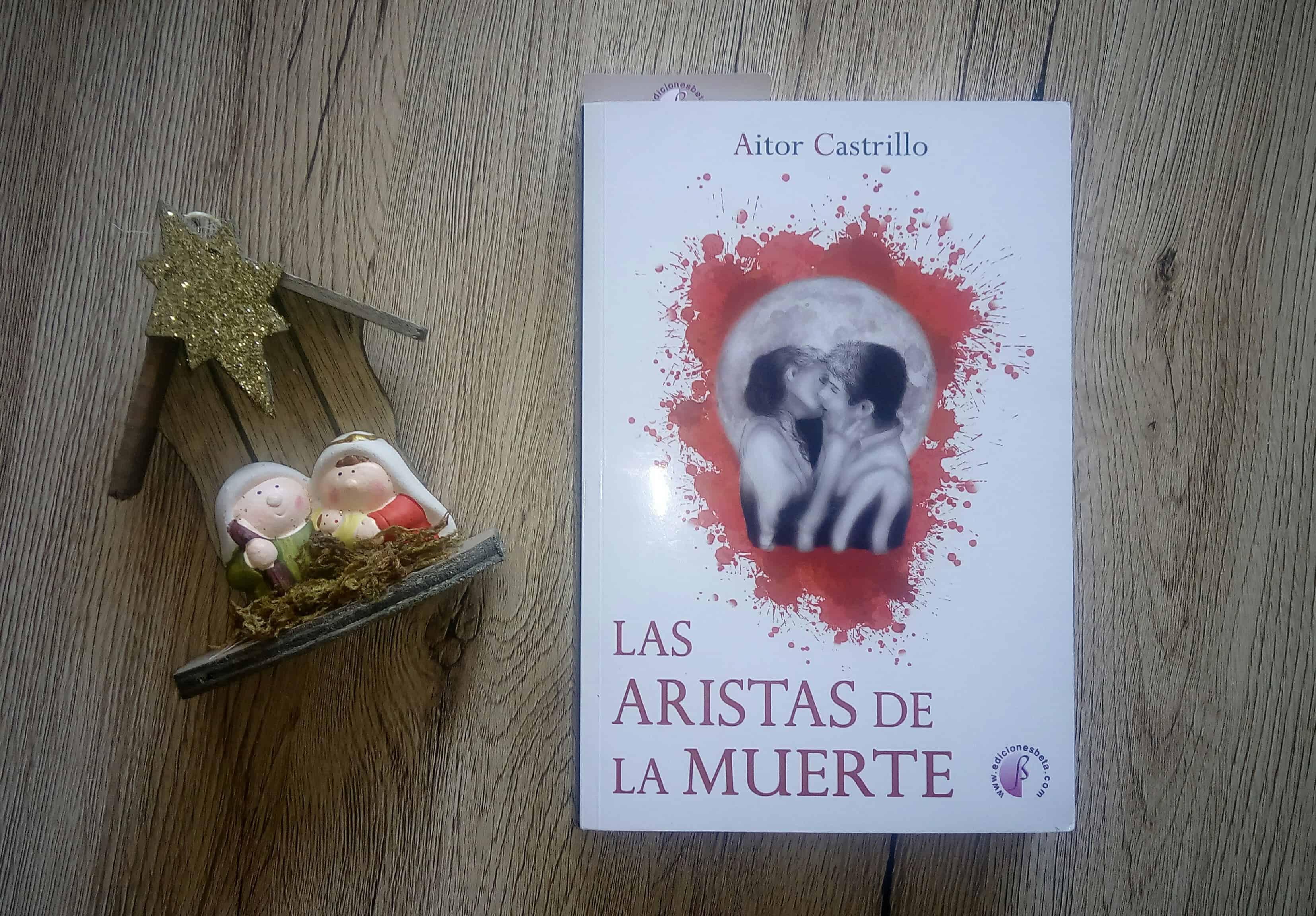 LAS ARISTAS DE LA MUERTE, de Aitor Castrillo.