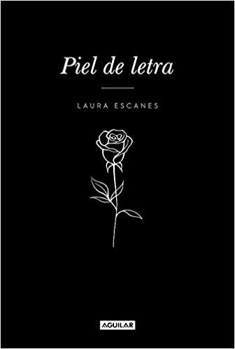 PIEL DE LETRA, de Laura Escanes