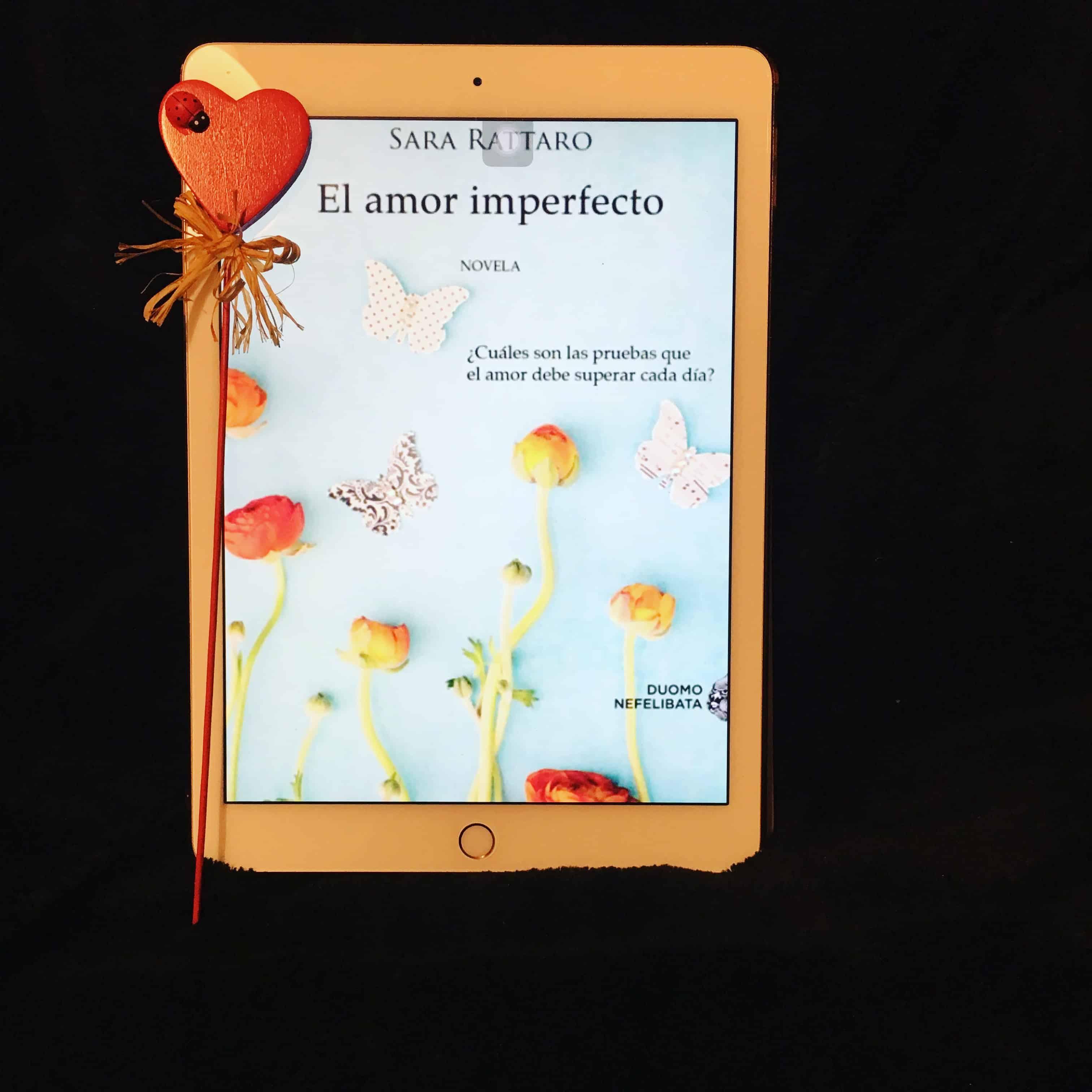 EL AMOR IMPERFECTO, de Sara Rattaro