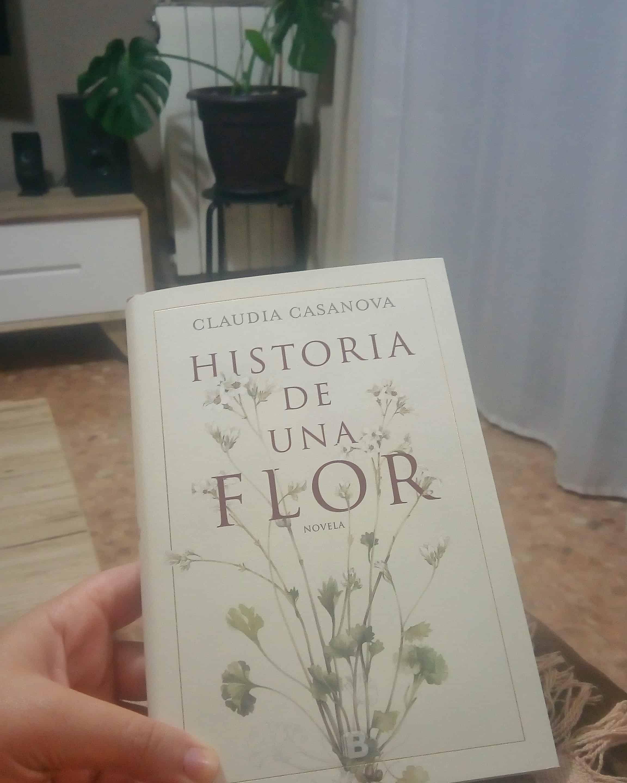 HISTORIA DE UNA FLOR, de Claudia Casanova.