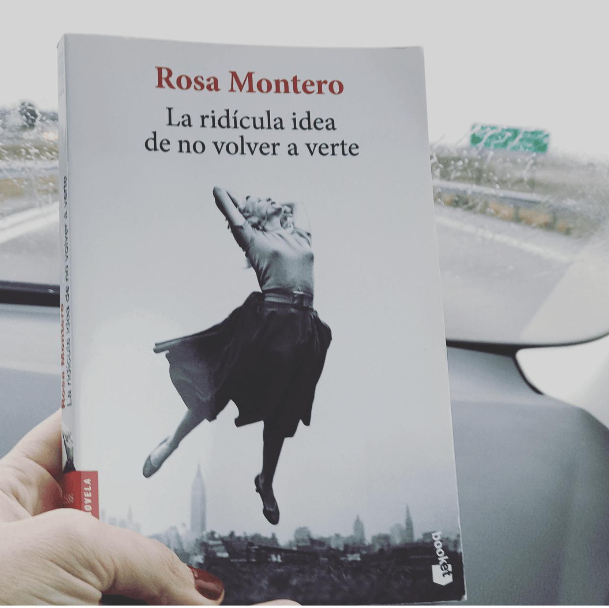 La ridícula idea de no volver a verte – Rosa Montero