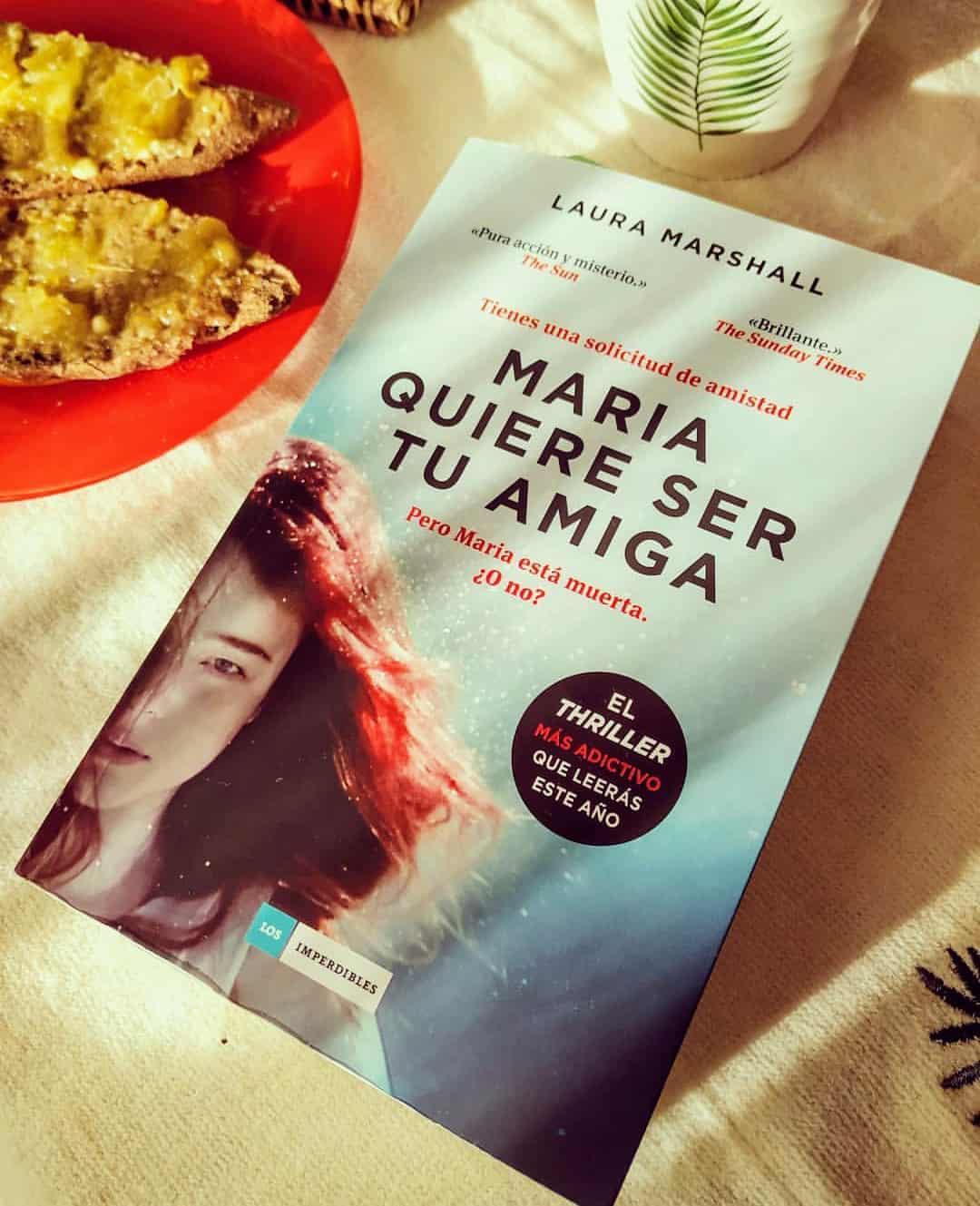 MARIA QUIERE SER TU AMIGA, de Laura Marshall