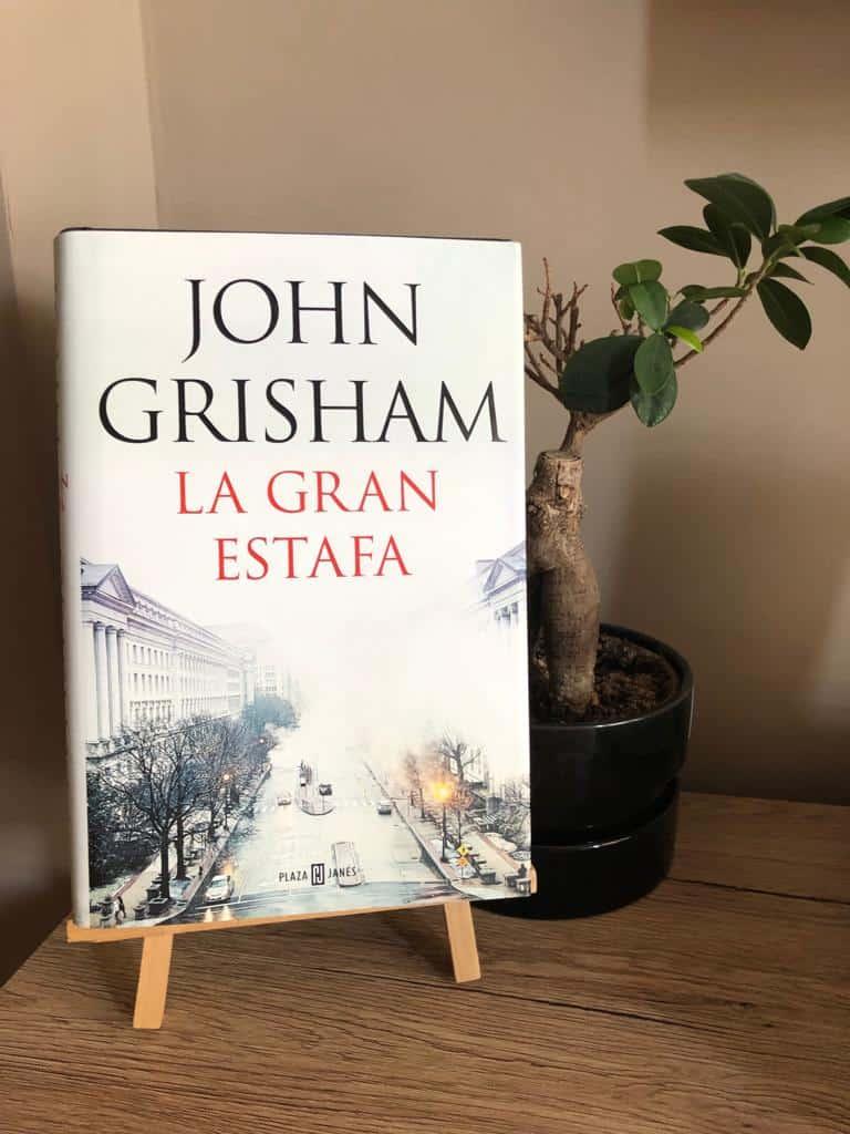 LA GRAN ESTAFA, de John Grisham.