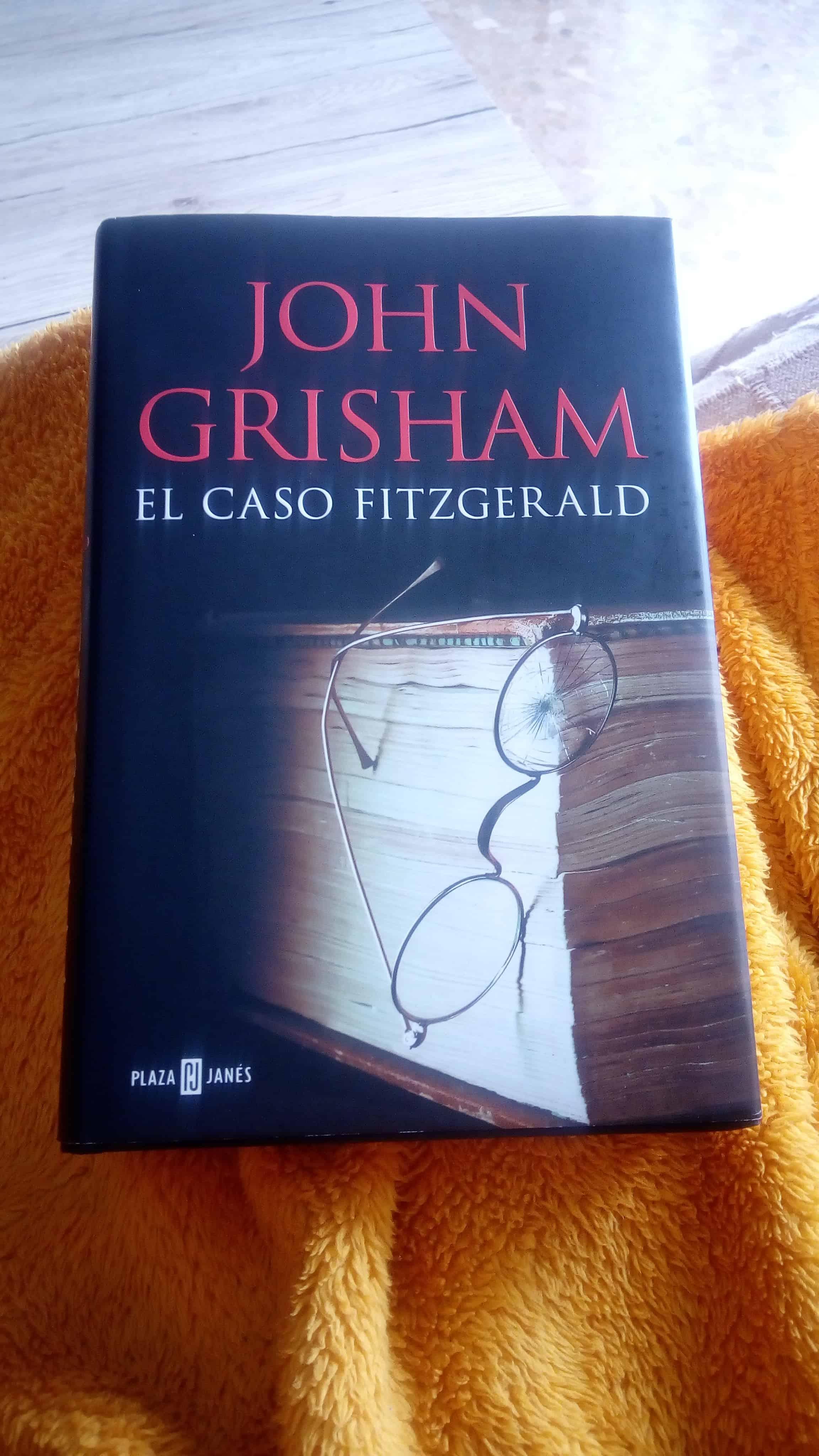 EL CASO FITZGERALD, de John Grisham.