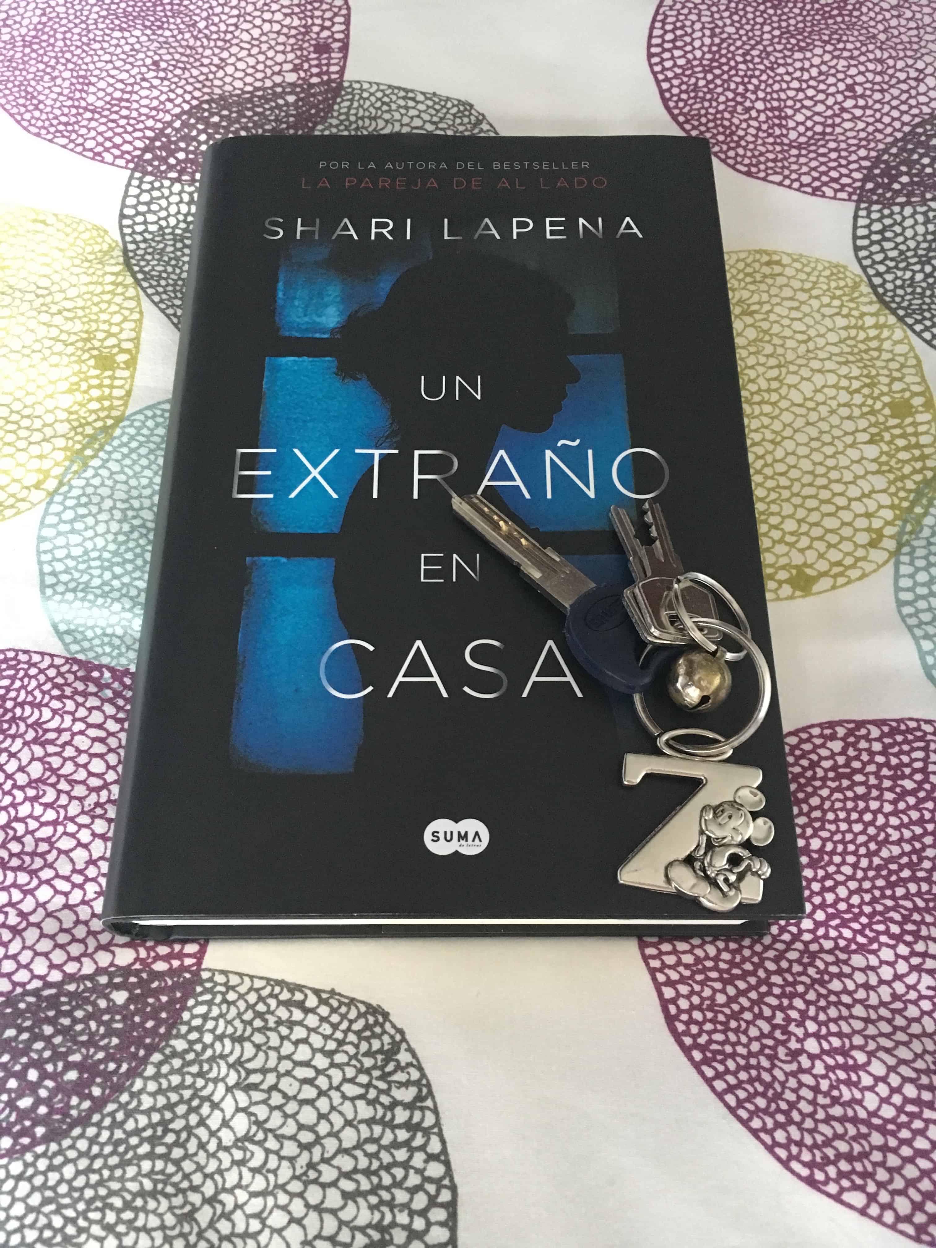 UN EXTRAÑO EN CASA, de Shari Lapena