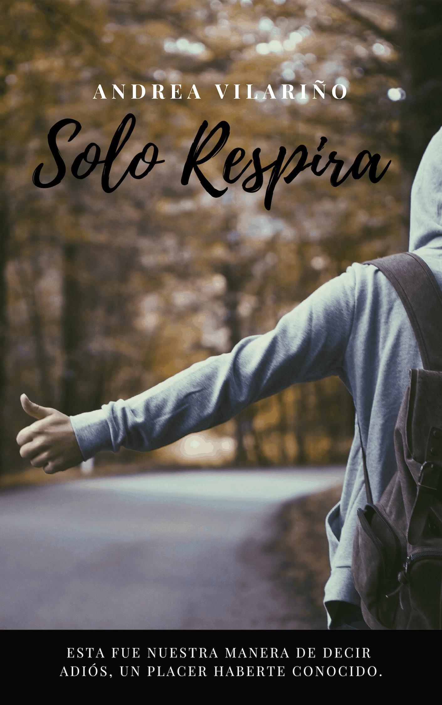 SOLO RESPIRA, de Andrea Vilariño