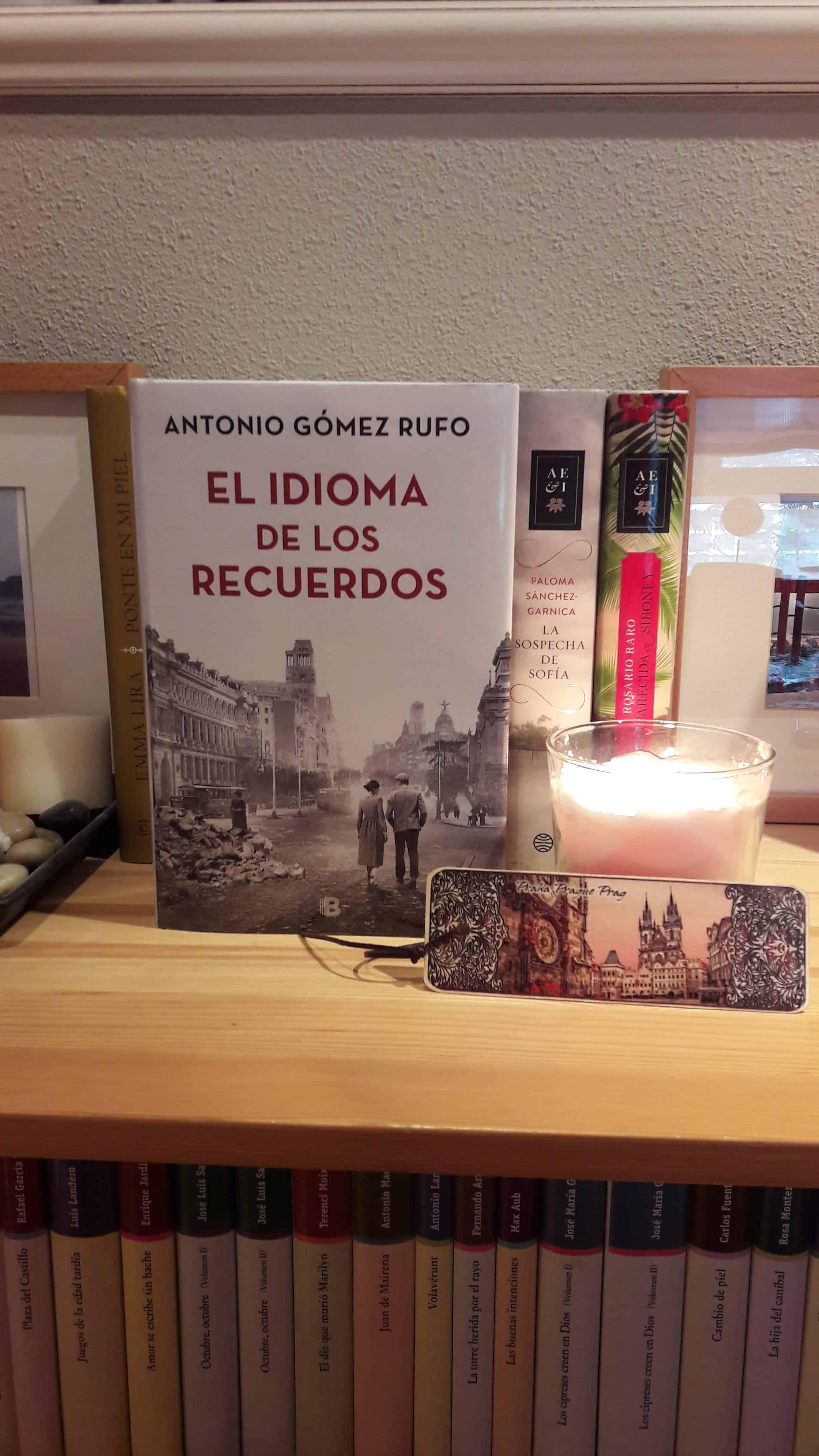 «EL IDIOMA DE LOS RECUERDOS», de Antonio Gómez Rufo