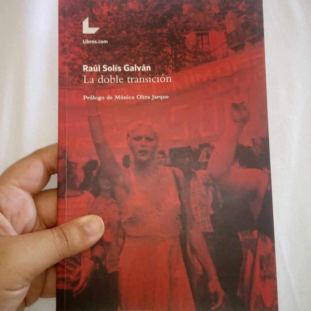LA DOBLE TRANSICIÓN, de Raúl Solís Galván.