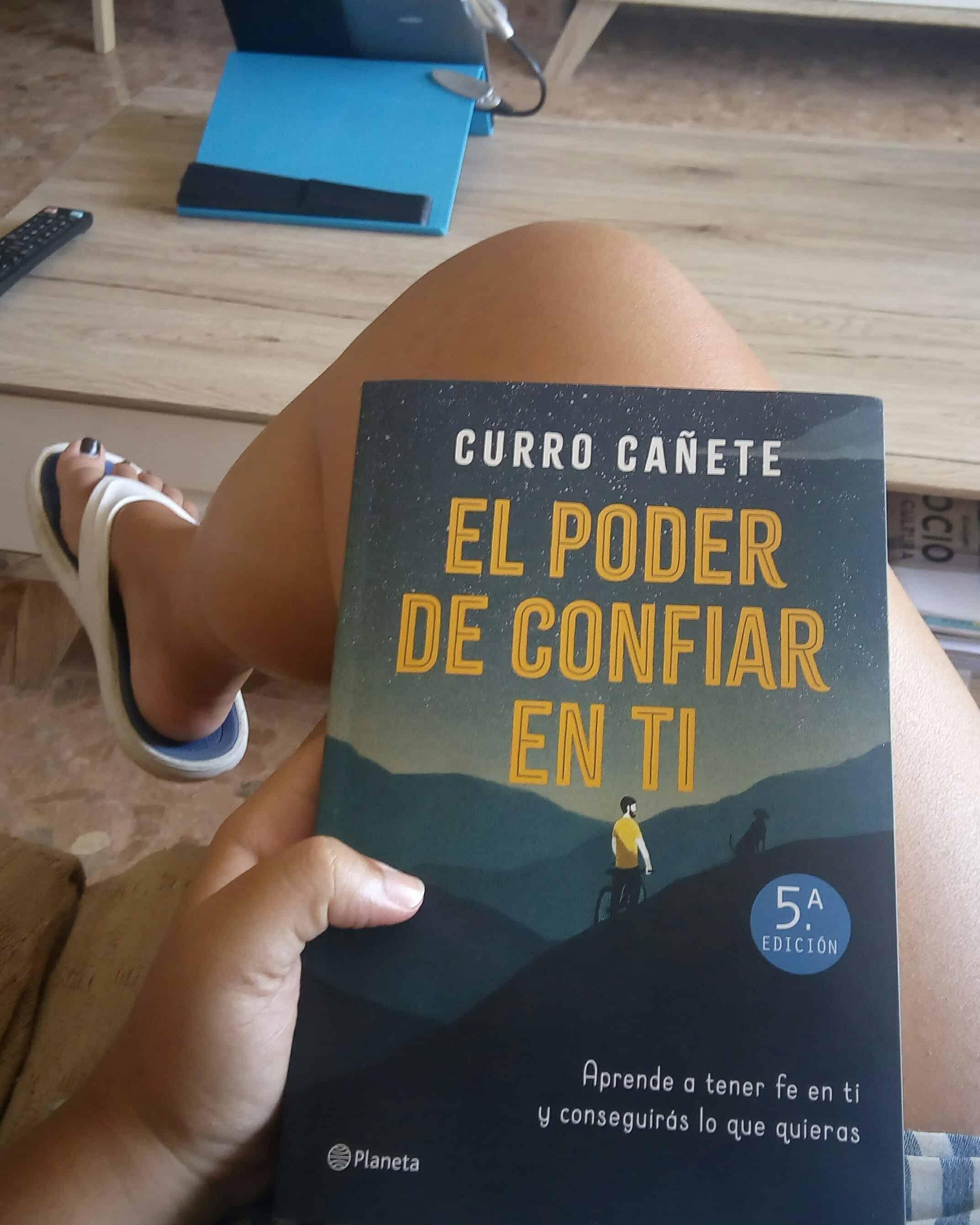 EL PODER DE CONFIAR EN TI, de Curro Cañete.