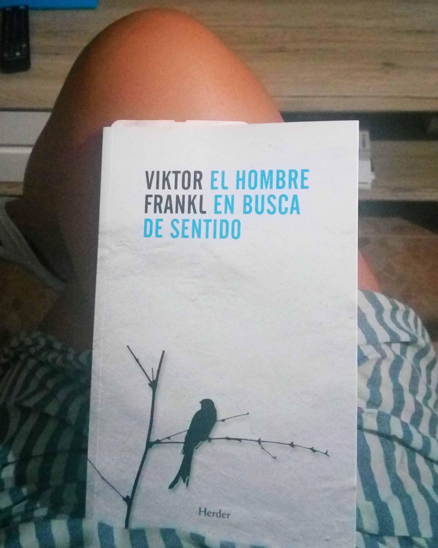EL HOMBRE EN BUSCA DE SENTIDO, de Viktor Frankl.