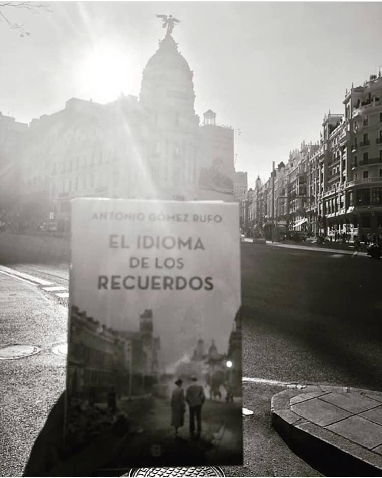 El idioma de los recuerdos de Antonio Gómez Rufo