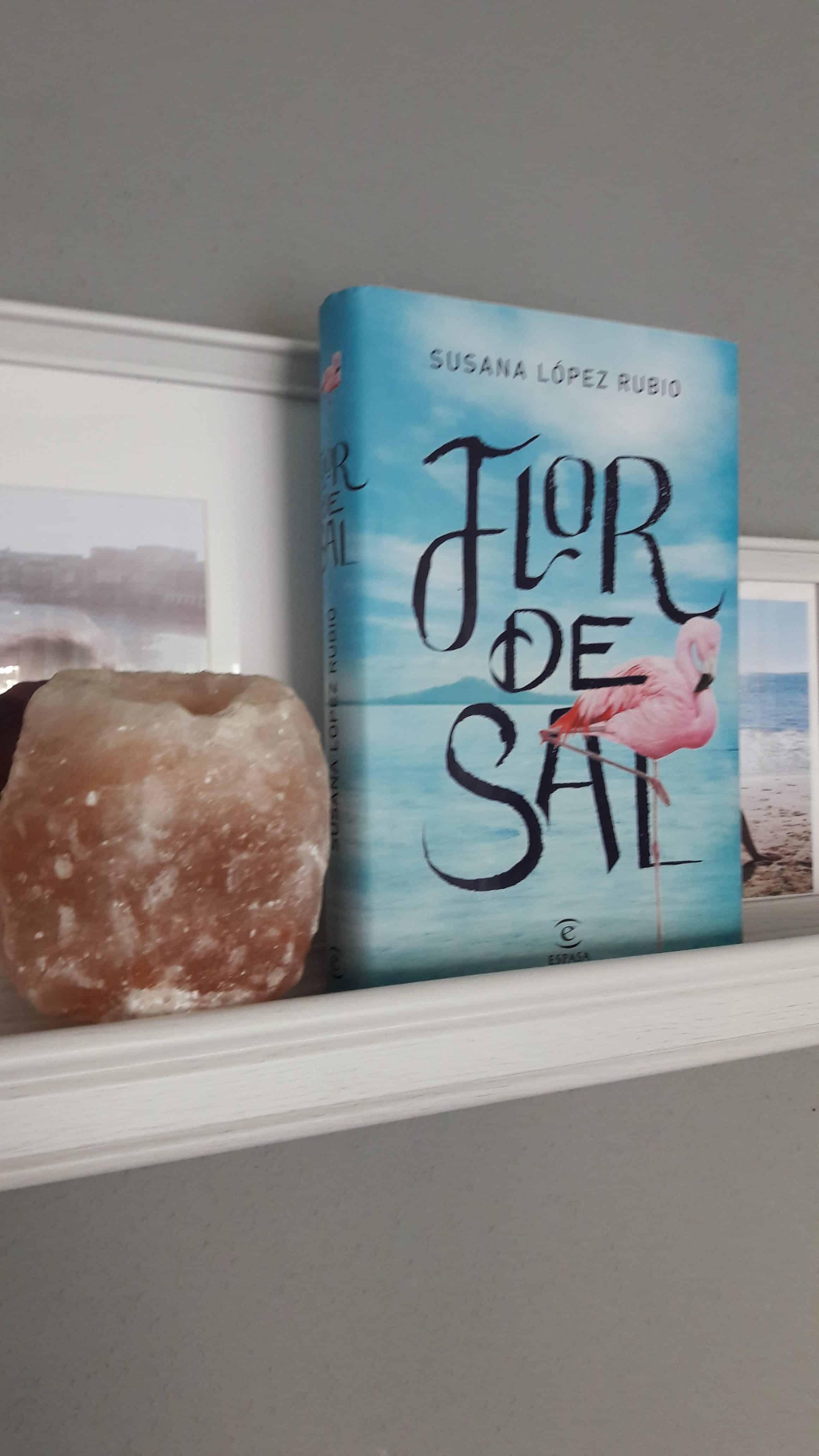 «FLOR DE SAL», de Susana López Rubio