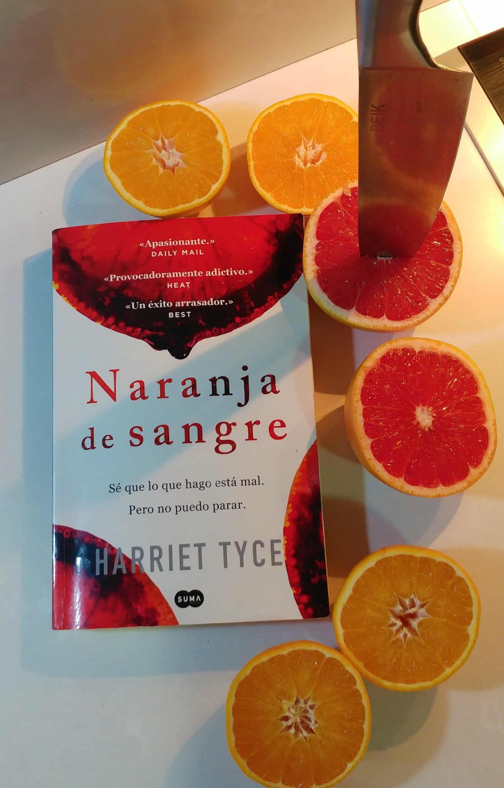 NARANJA DE SANGRE – HARRIET TYCE.