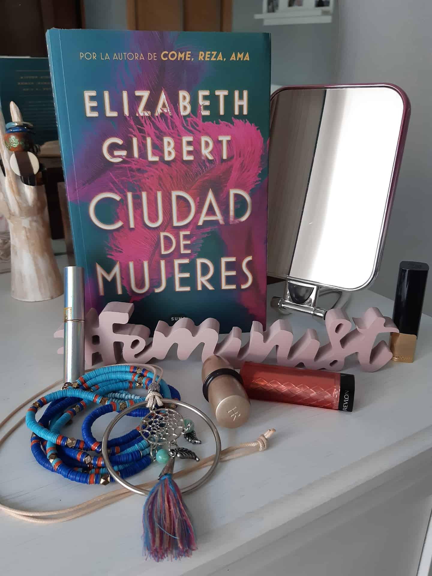«CIUDAD DE MUJERES», de Elizabeth Gilbert