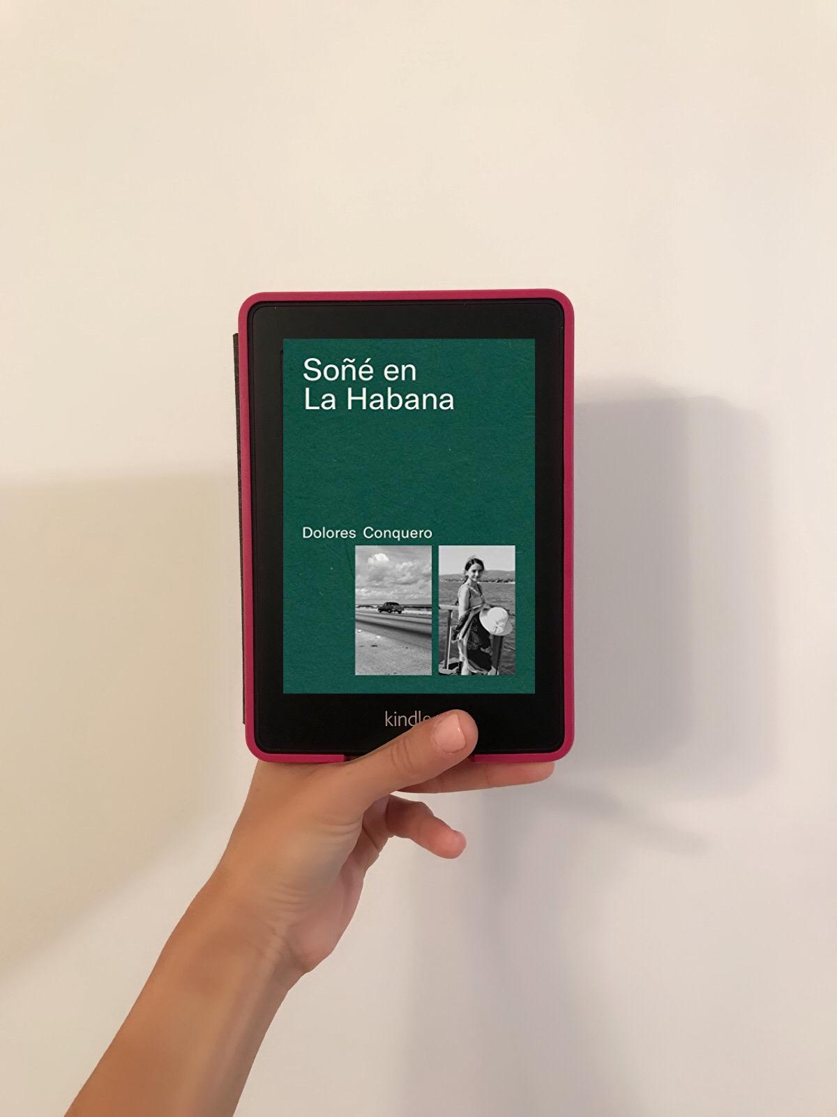 SOÑÉ EN LA HABANA, de Dolores Conquero