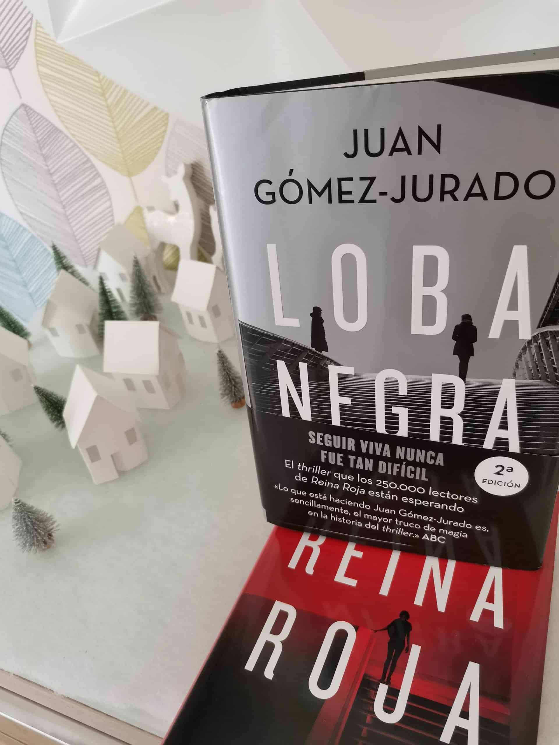 LOBA NEGRA                              Juan Gomez-Jurado