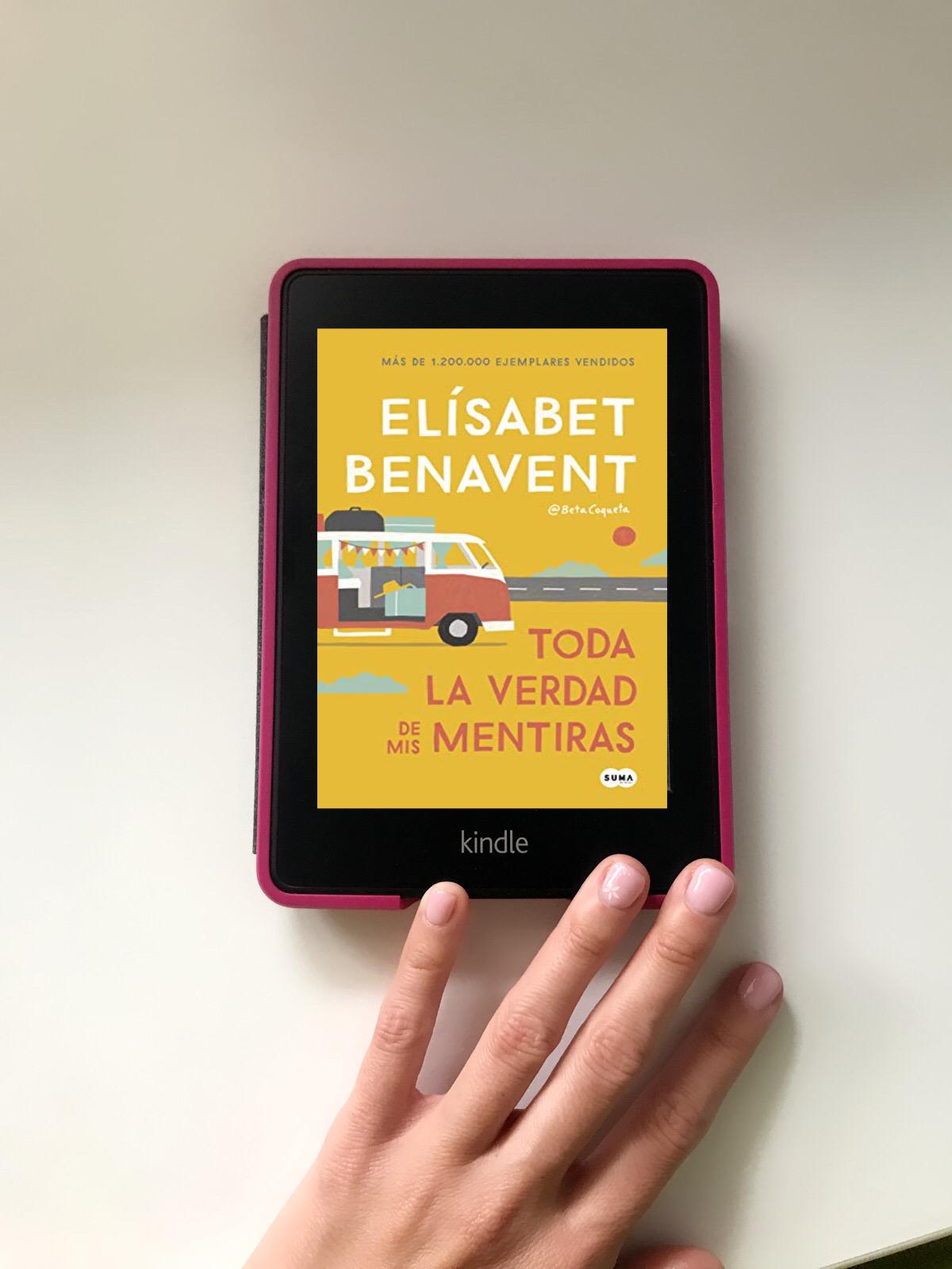 TODA LA VERDAD DE MIS MENTIRAS, de Elísabet Benavent