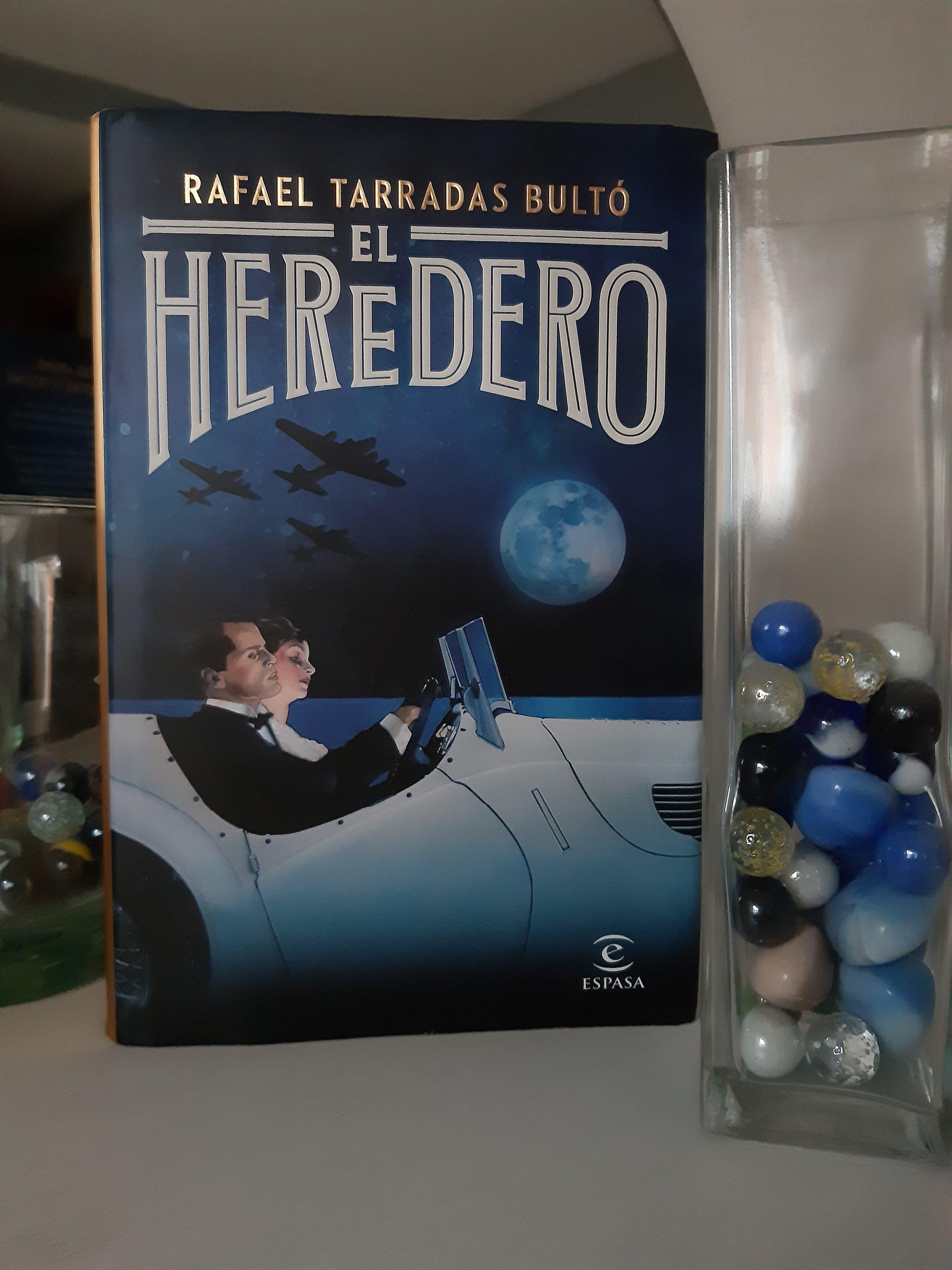 «EL HEREDERO», de Rafael Tarradas Bultó