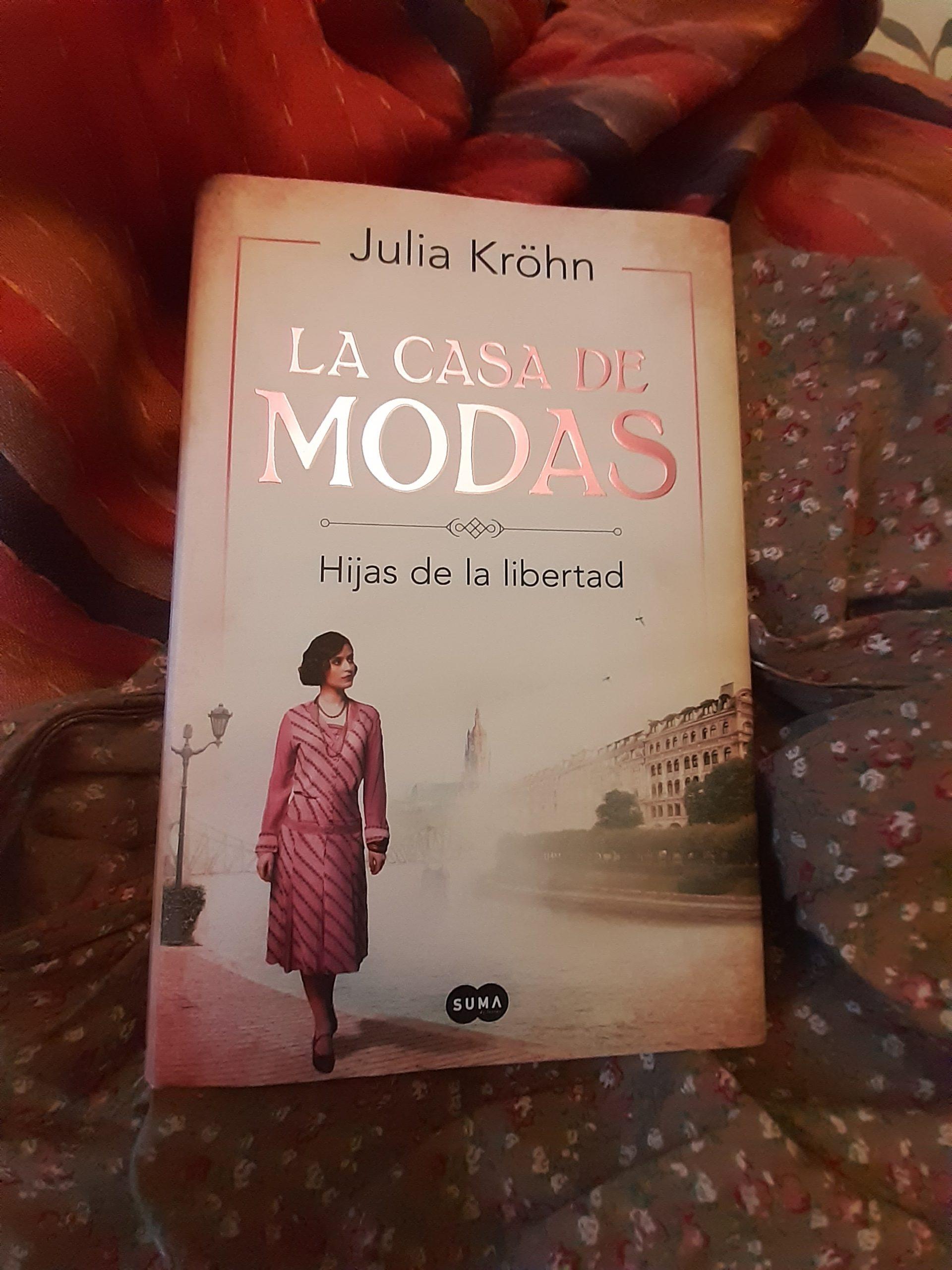 «LA CASA DE MODAS», de Julia Kröhn