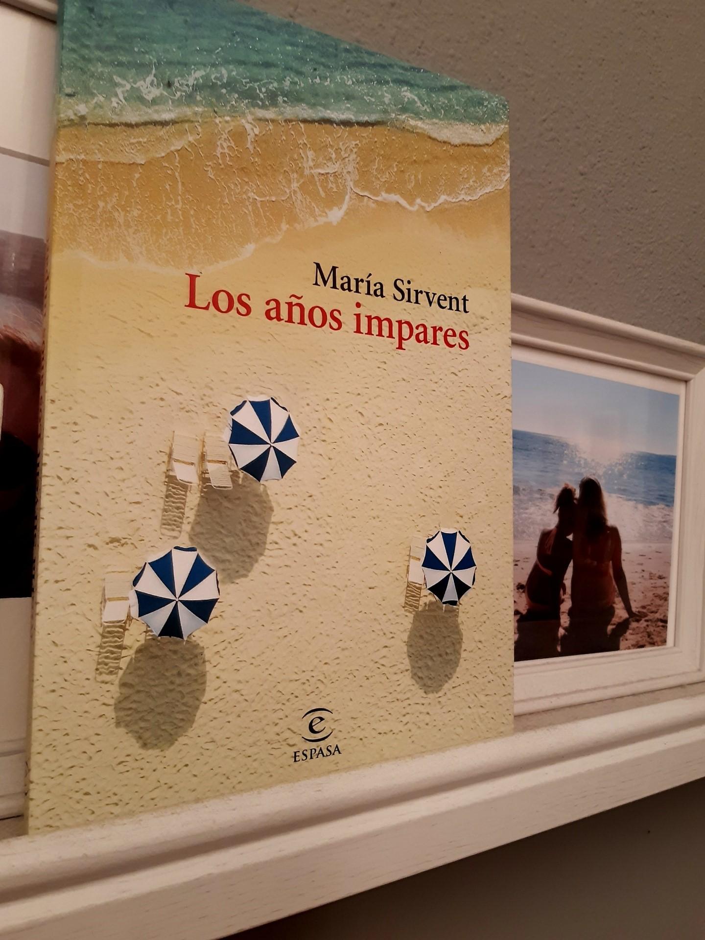 «LOS AÑOS IMPARES», de Maria Sirvent