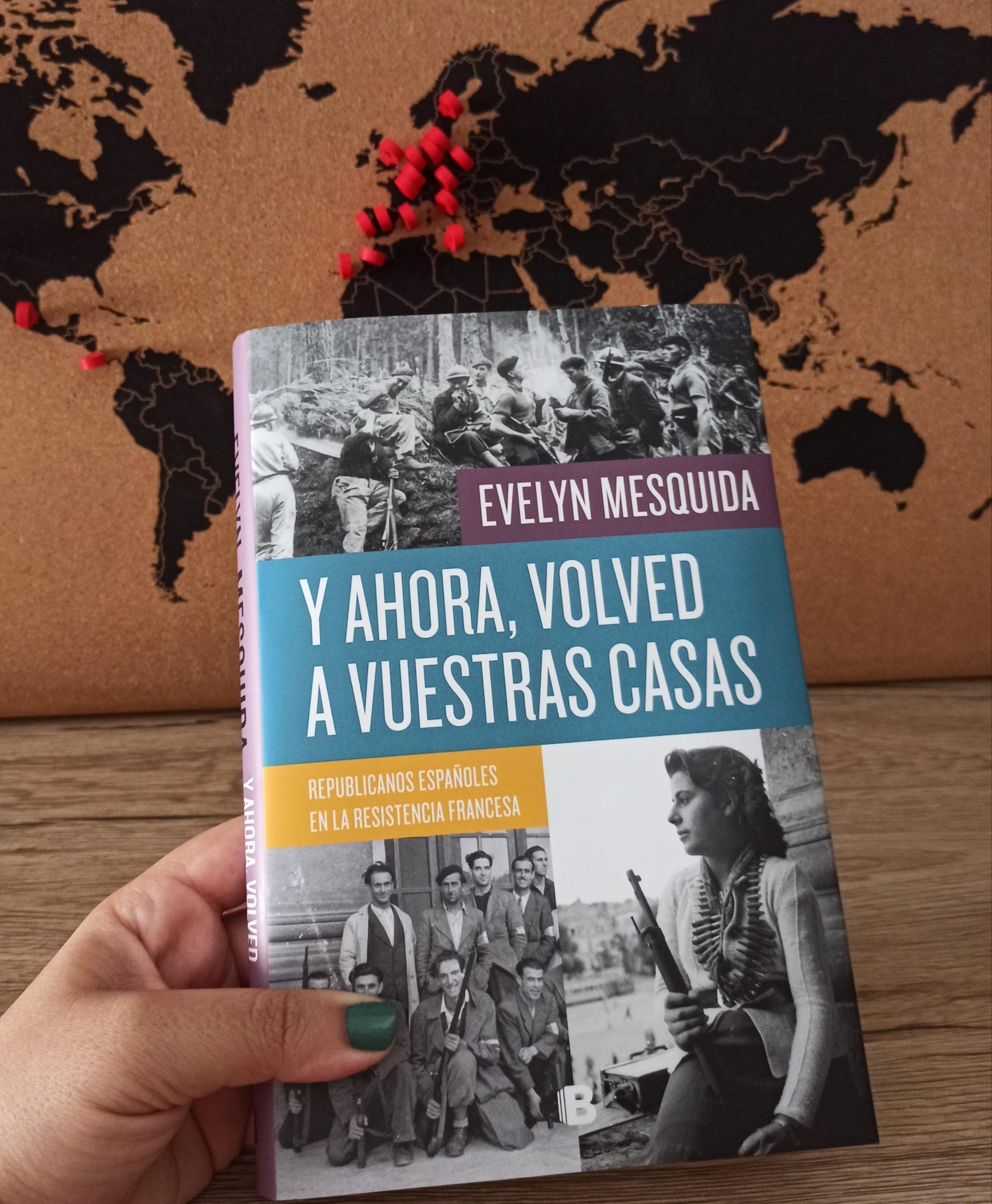 Y AHORA, VOLVED A VUESTRAS CASAS, de Evelyn Mesquida.