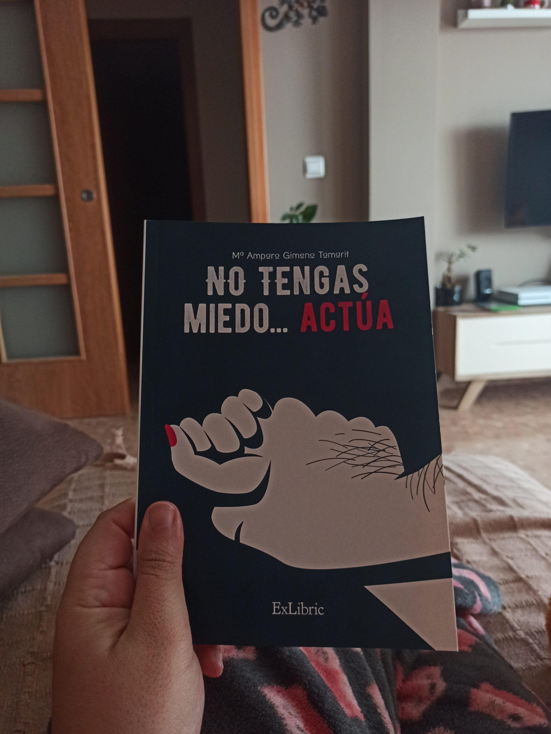 NO TENGAS MIEDO…¡ACTÚA!