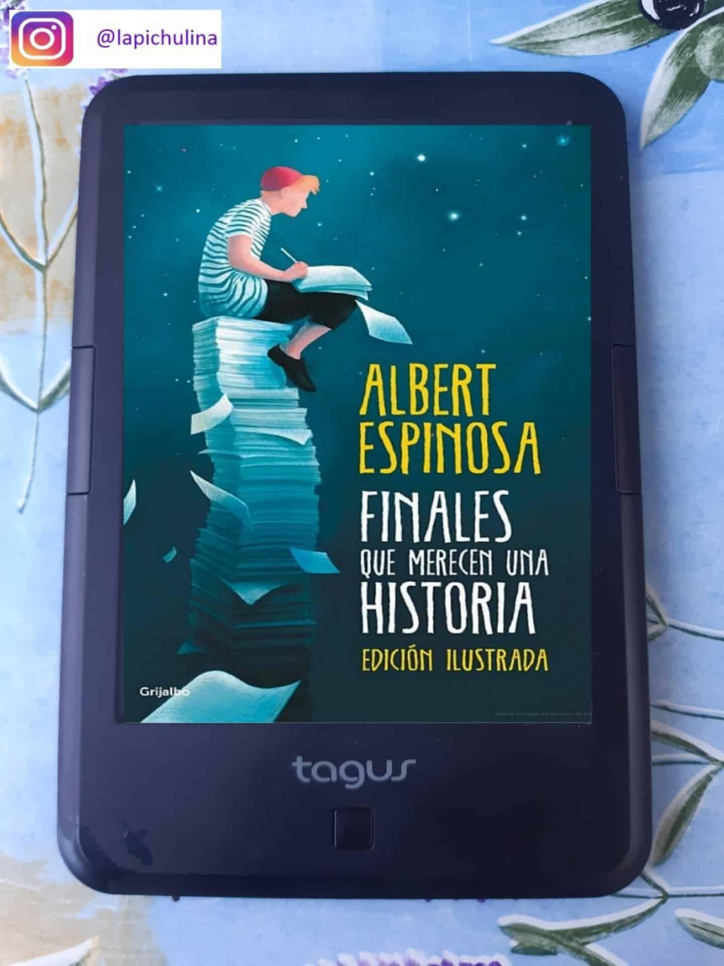 «FINALES QUE MERECEN UNA HISTORIA», de Albert Espinosa