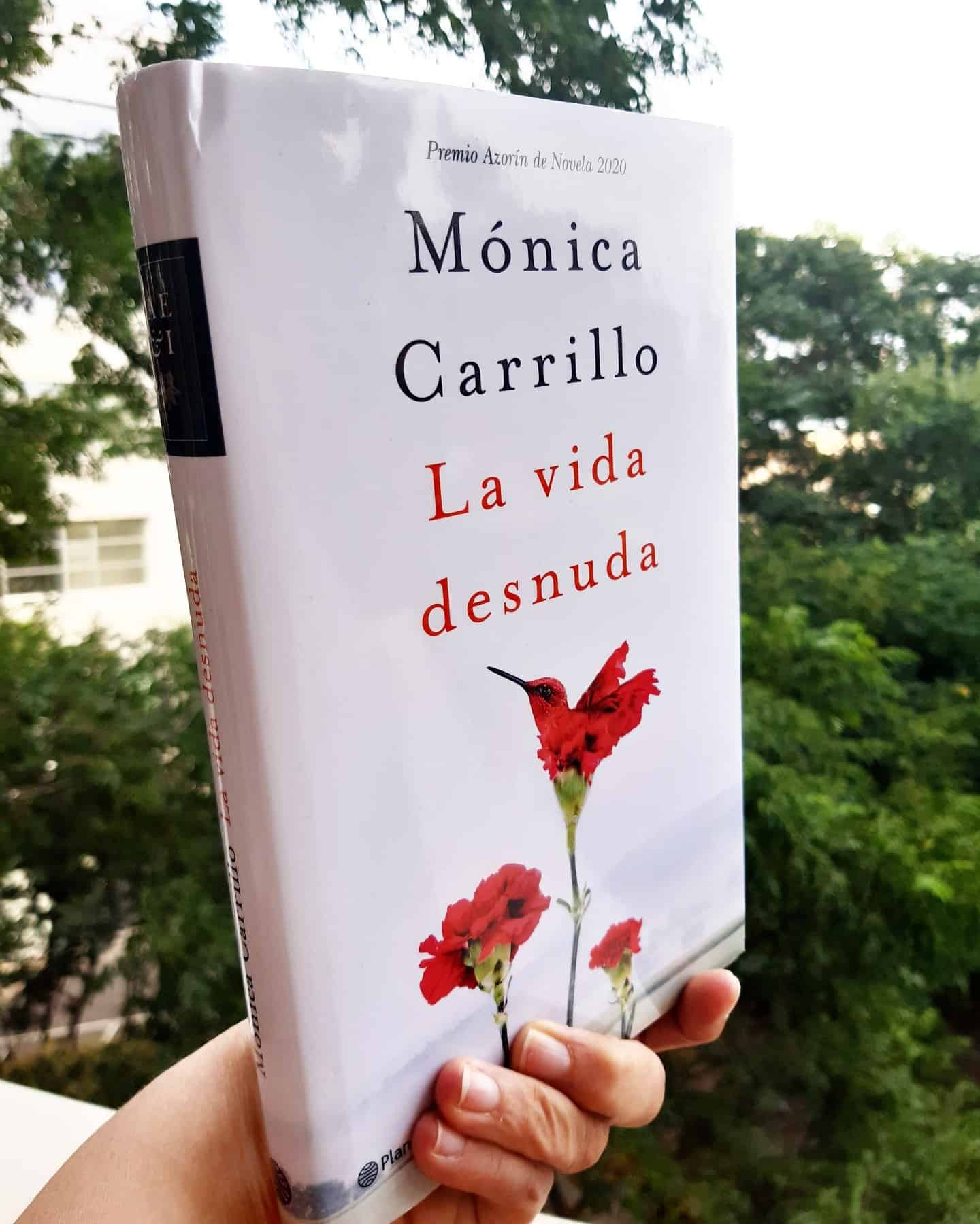«LA VIDA DESNUDA», de Mónica Carrillo