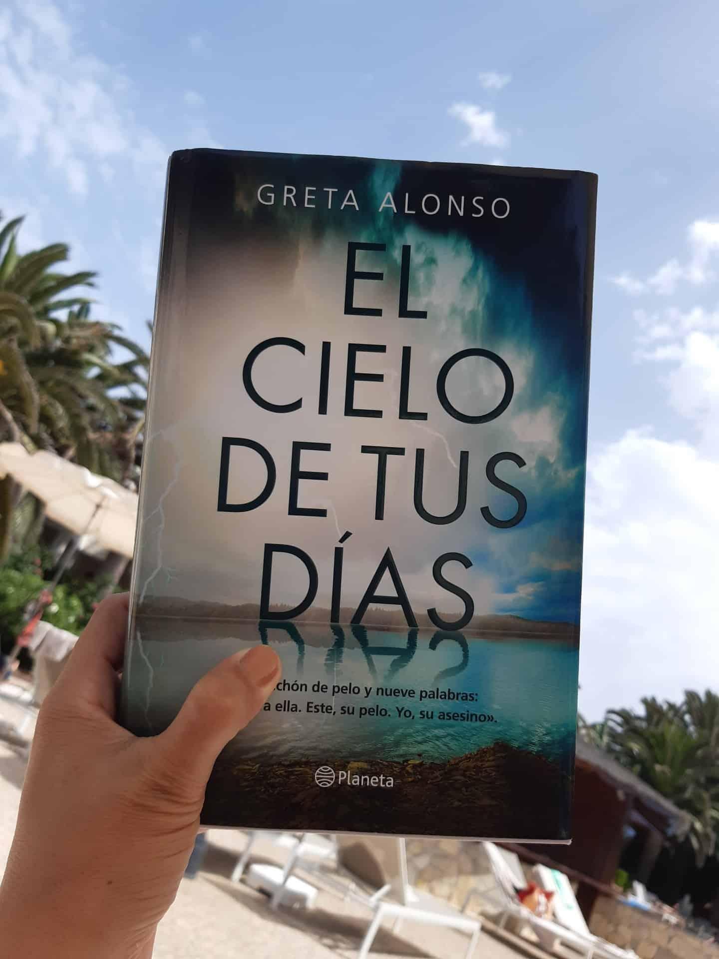 «EL CIELO DE TUS DÍAS», de Greta Alonso
