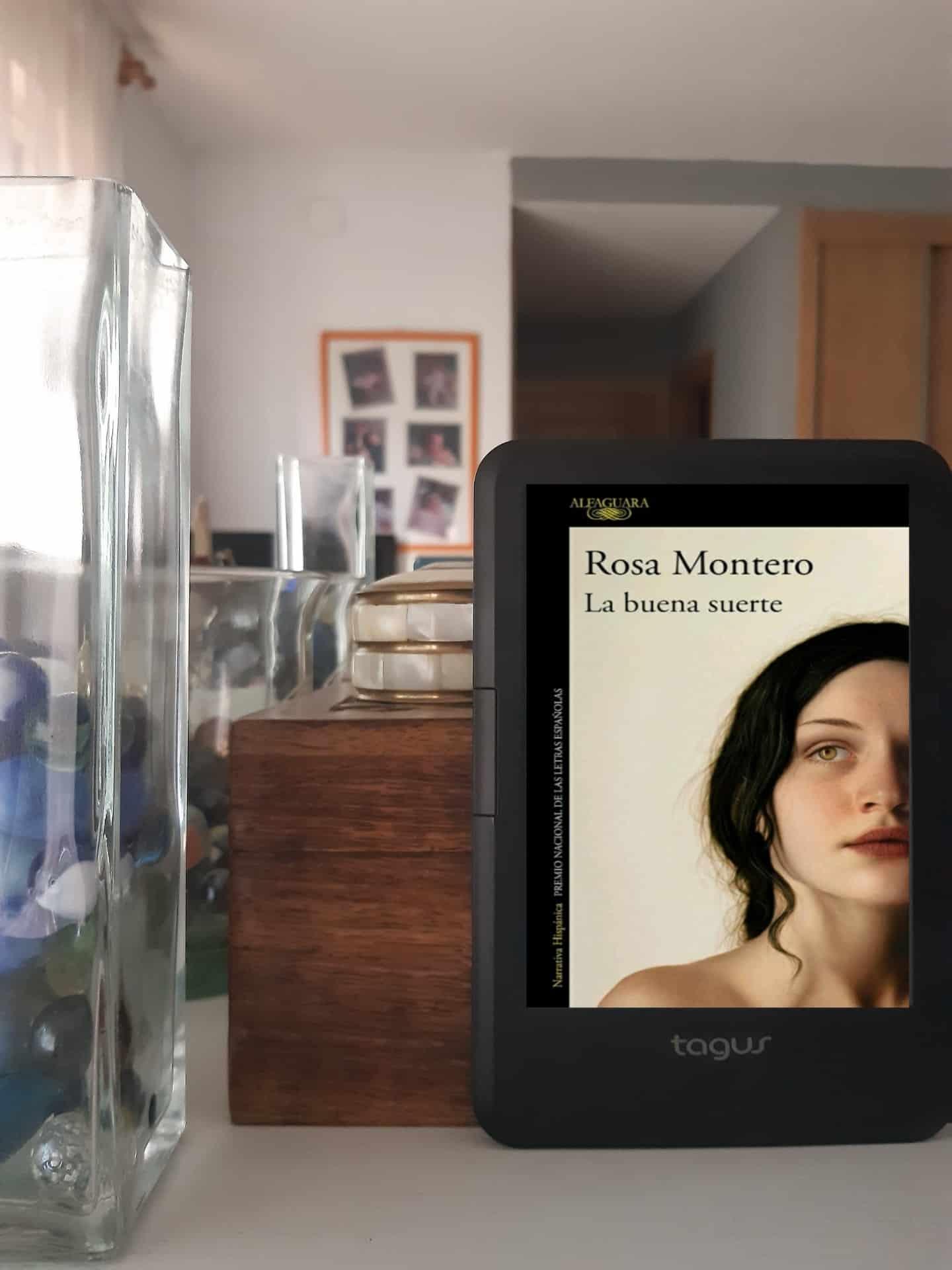 «LA BUENA SUERTE», de Rosa Montero