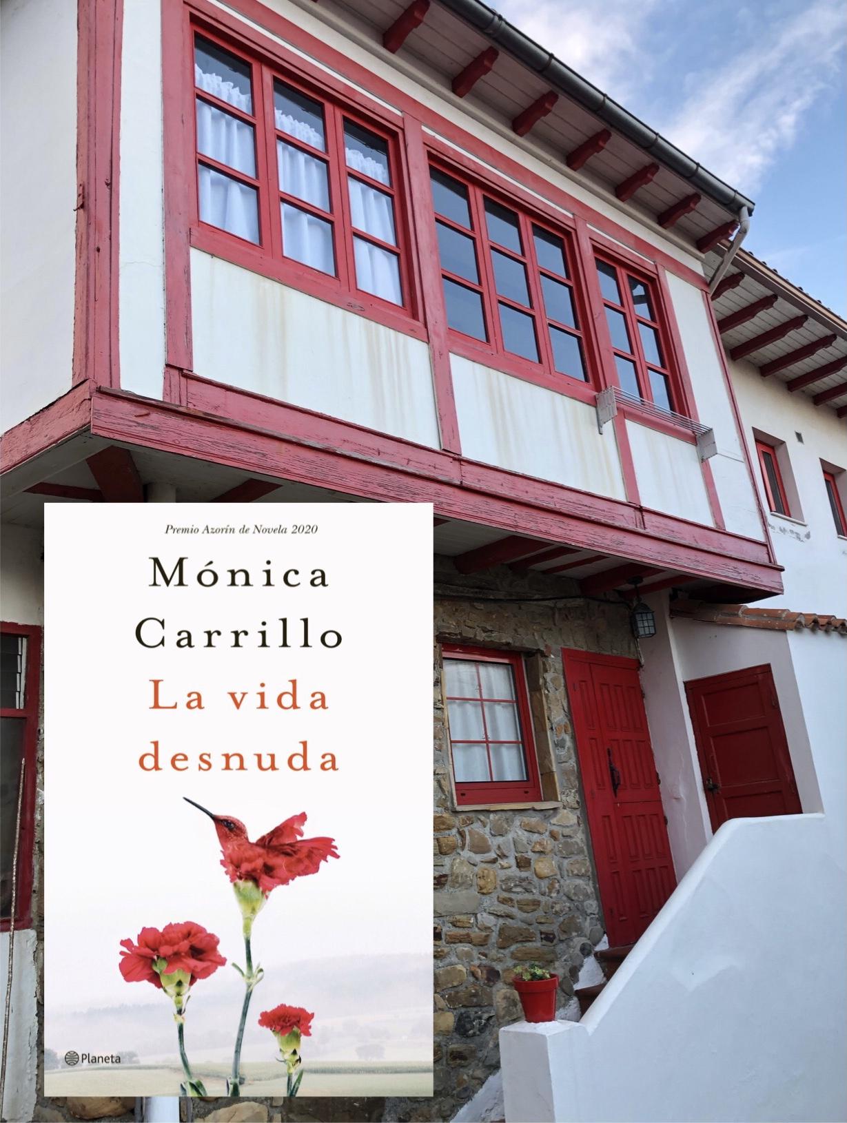 LA VIDA DESNUDA, de Mónica Carrillo.