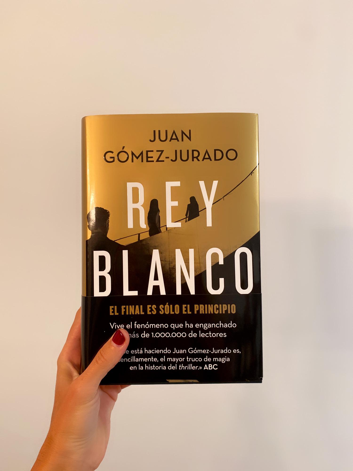 REY BLANCO de Juan Gómez- Jurado