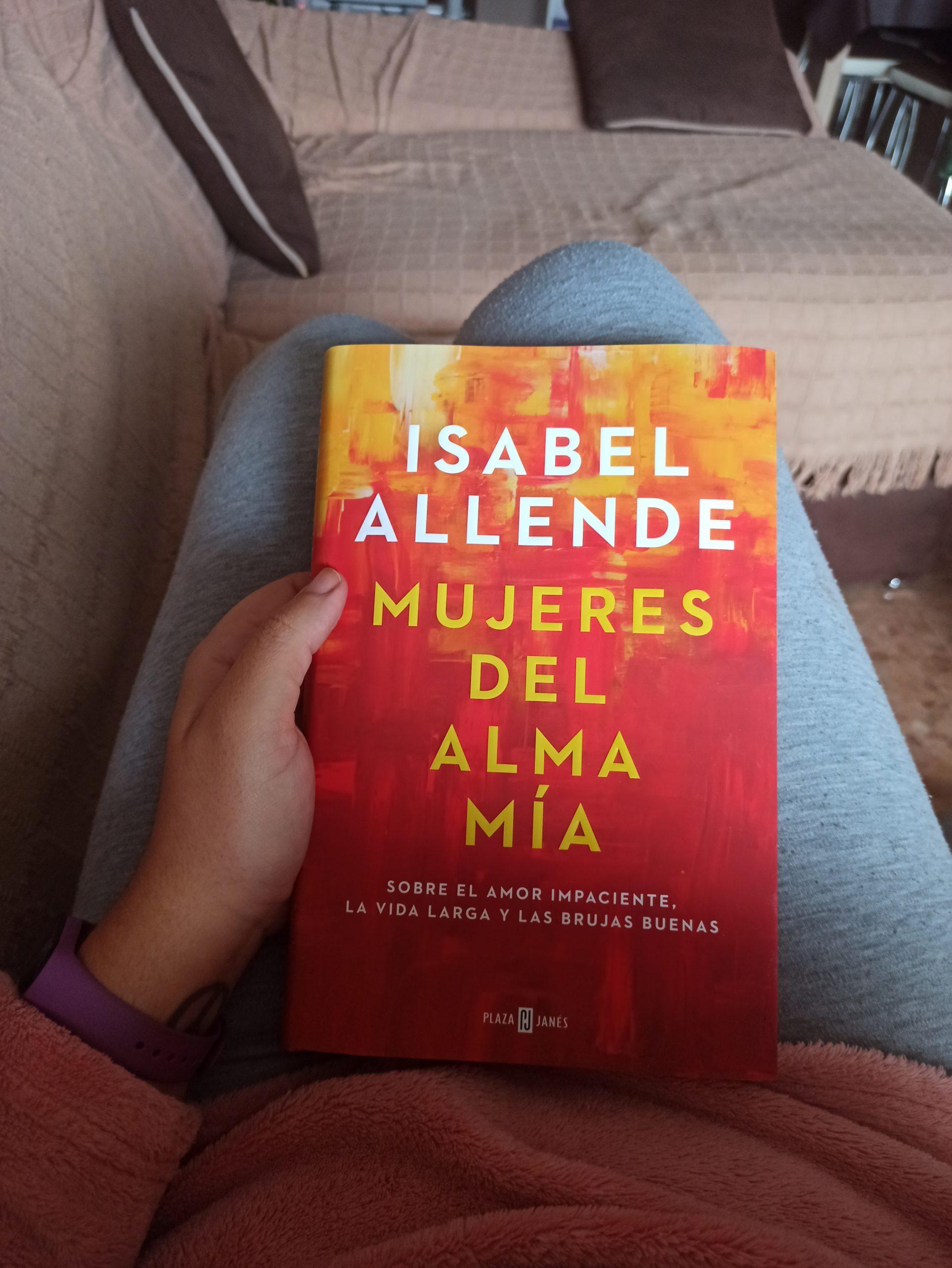 MUJERES DEL ALMA MÍA, de Isabel Allende.