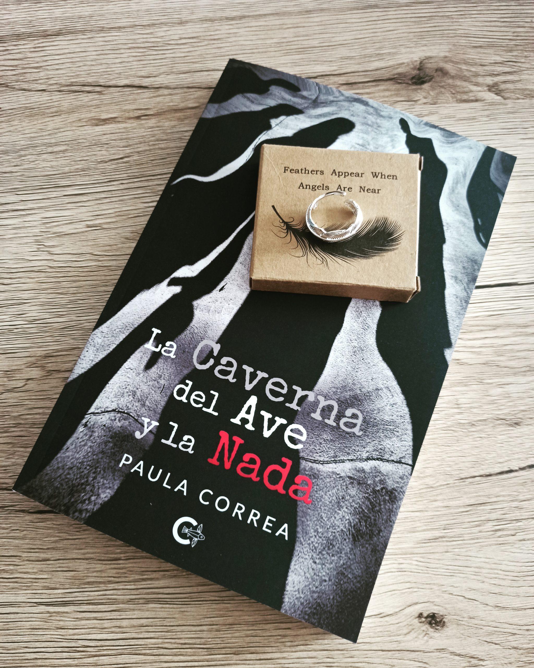 LA CAVERNA DEL AVE Y LA NADA, de Paula Correa.