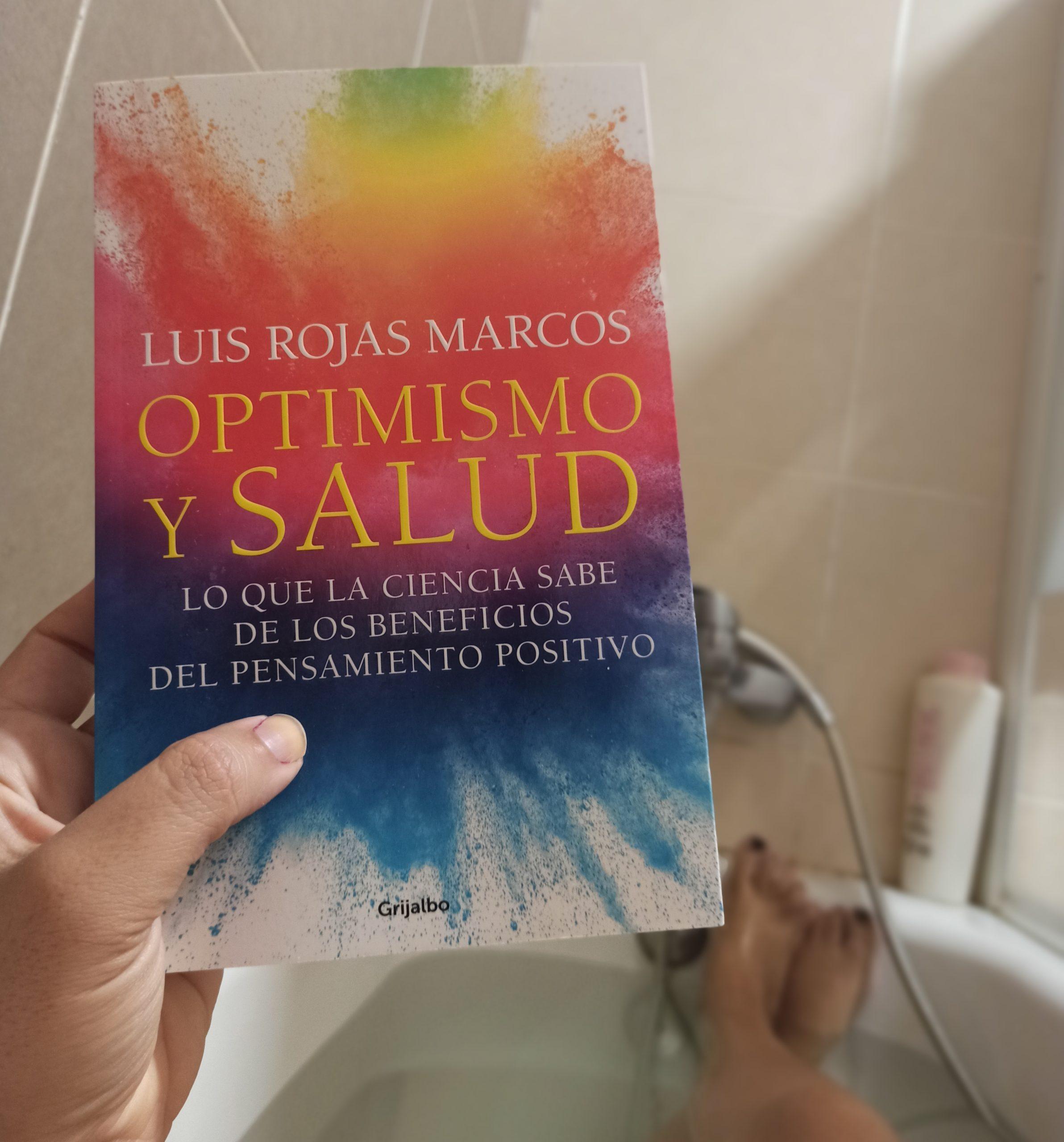 OPTIMISMO Y SALUD, de Luis Rojas Marcos.