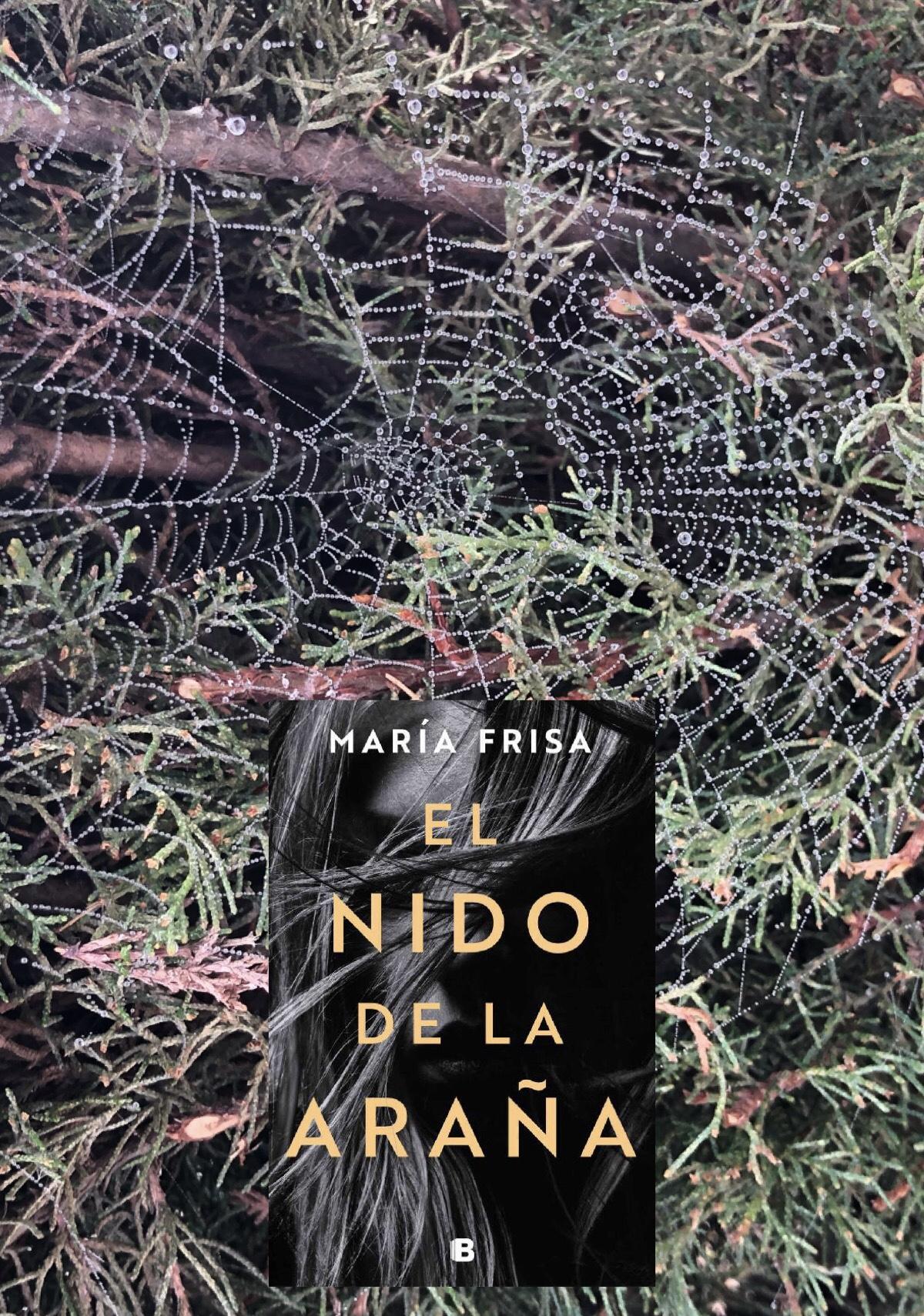 EL NIDO DE LA ARAÑA, de María Frisa.