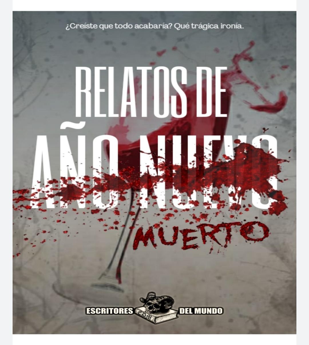 RELATOS DE AÑO NUEVO MUERTO, de varios autores/as