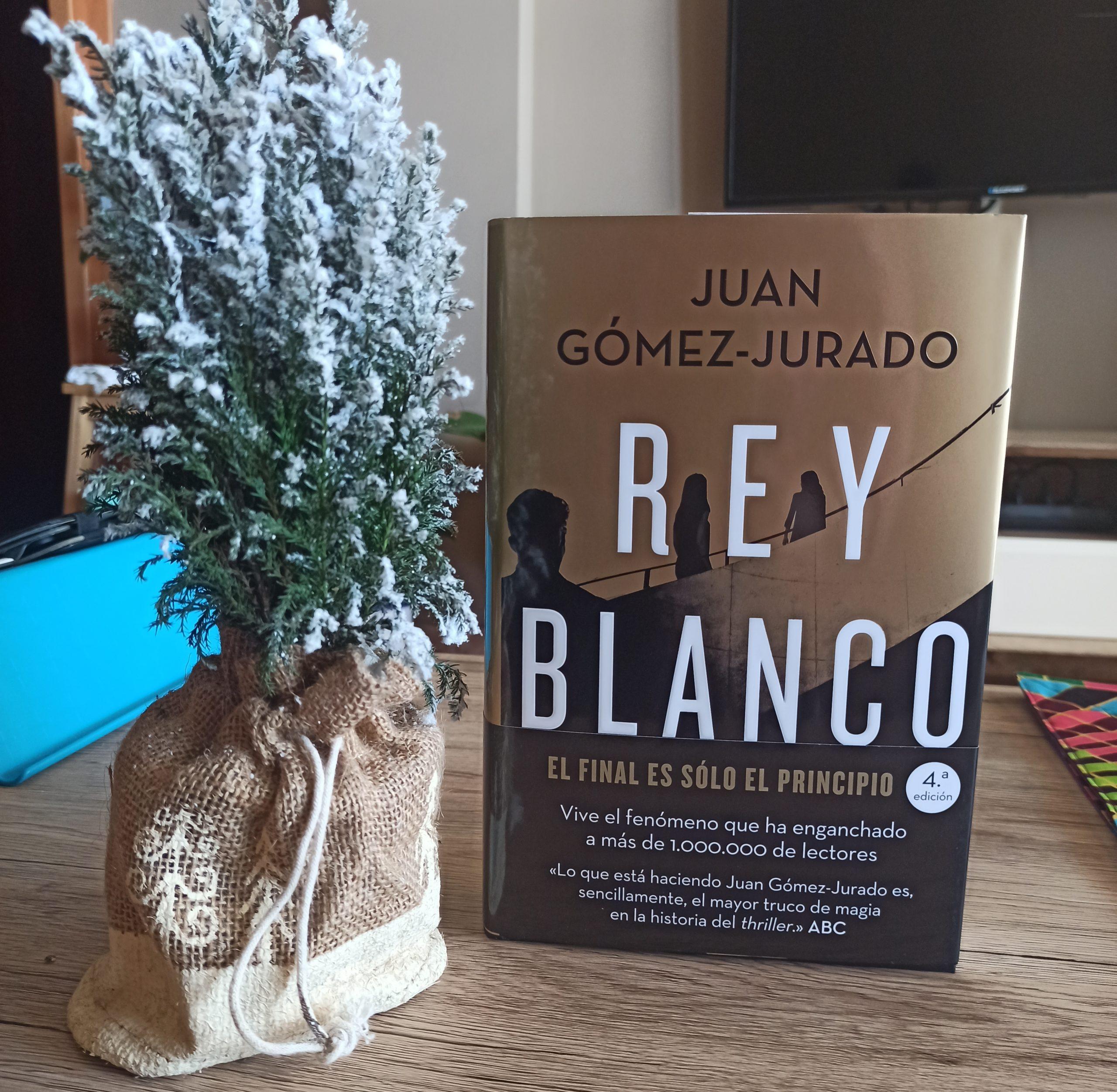 REY BLANCO, de Juan Gómez Jurado