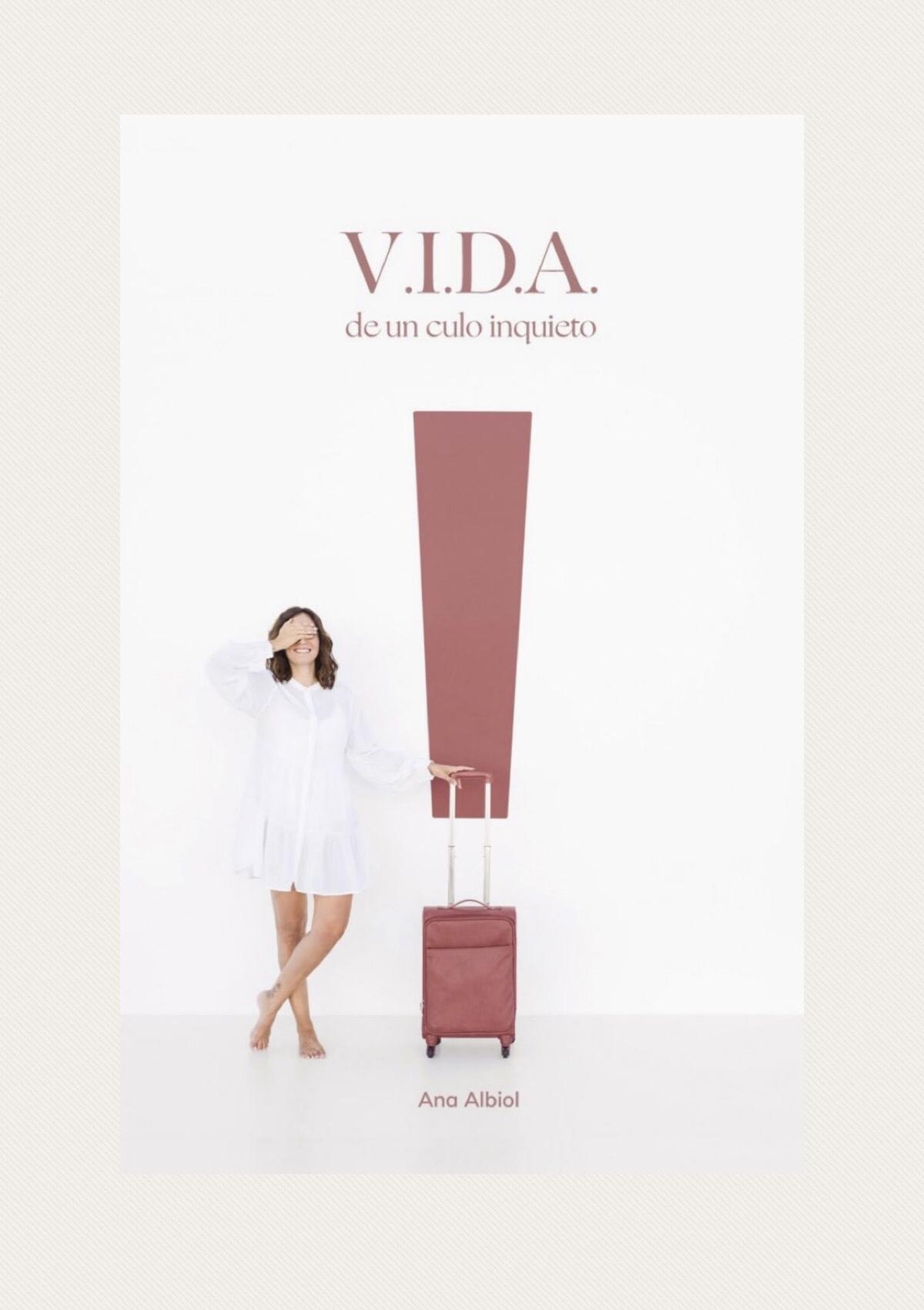 V.I.D.A. DE UN CULO INQUIETO, de Ana Albiol.
