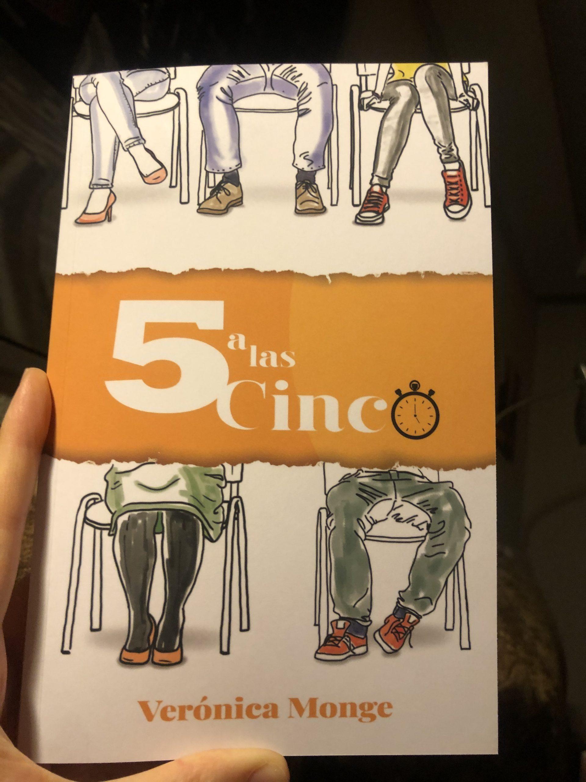 5 A LAS CINCO, de Verónica Monge.