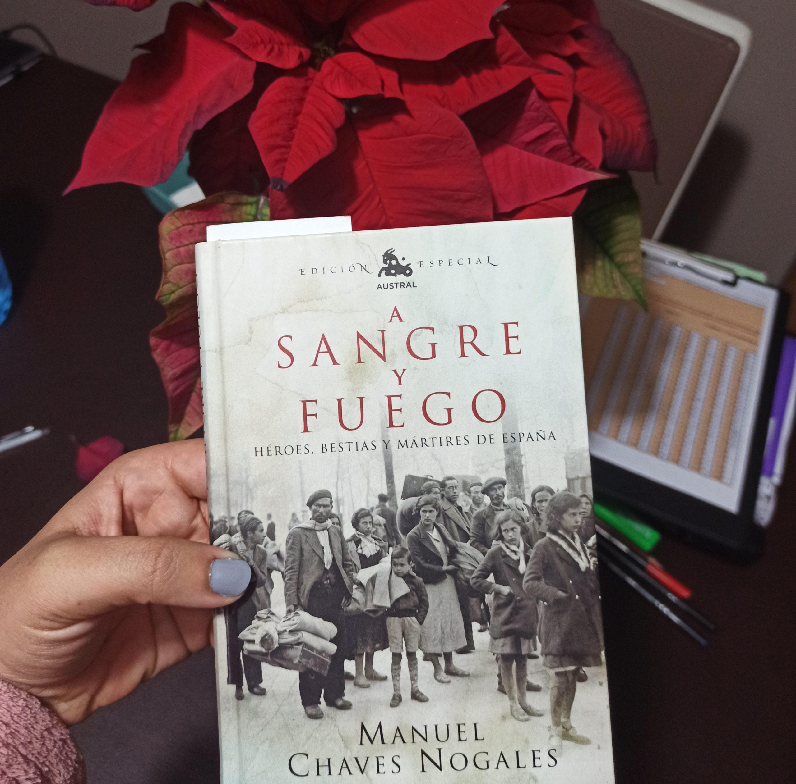 SANGRE Y FUEGO, de Manuel Chaves Nogales