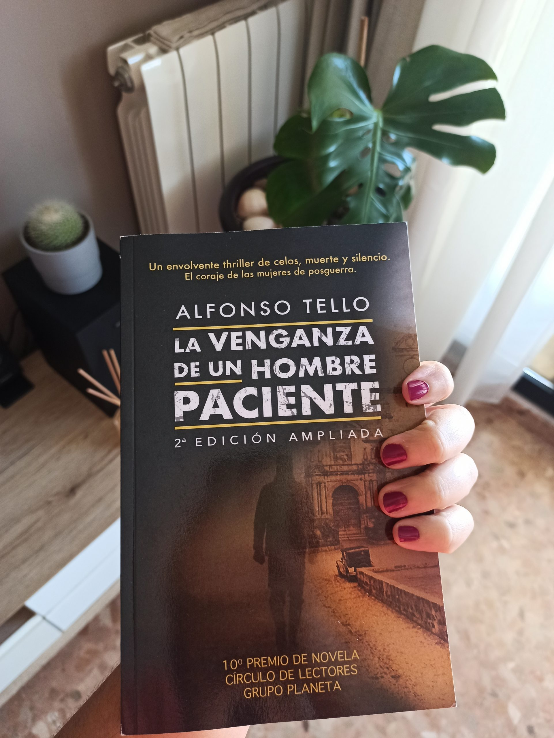 LA VENGANZA DE UN HOMBRE PACIENTE, de Alfonso Tello.