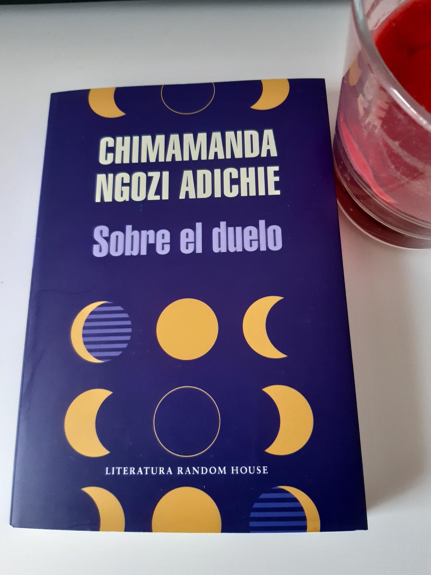 «Sobre el duelo», de Chimamanda Ngozi Adiche