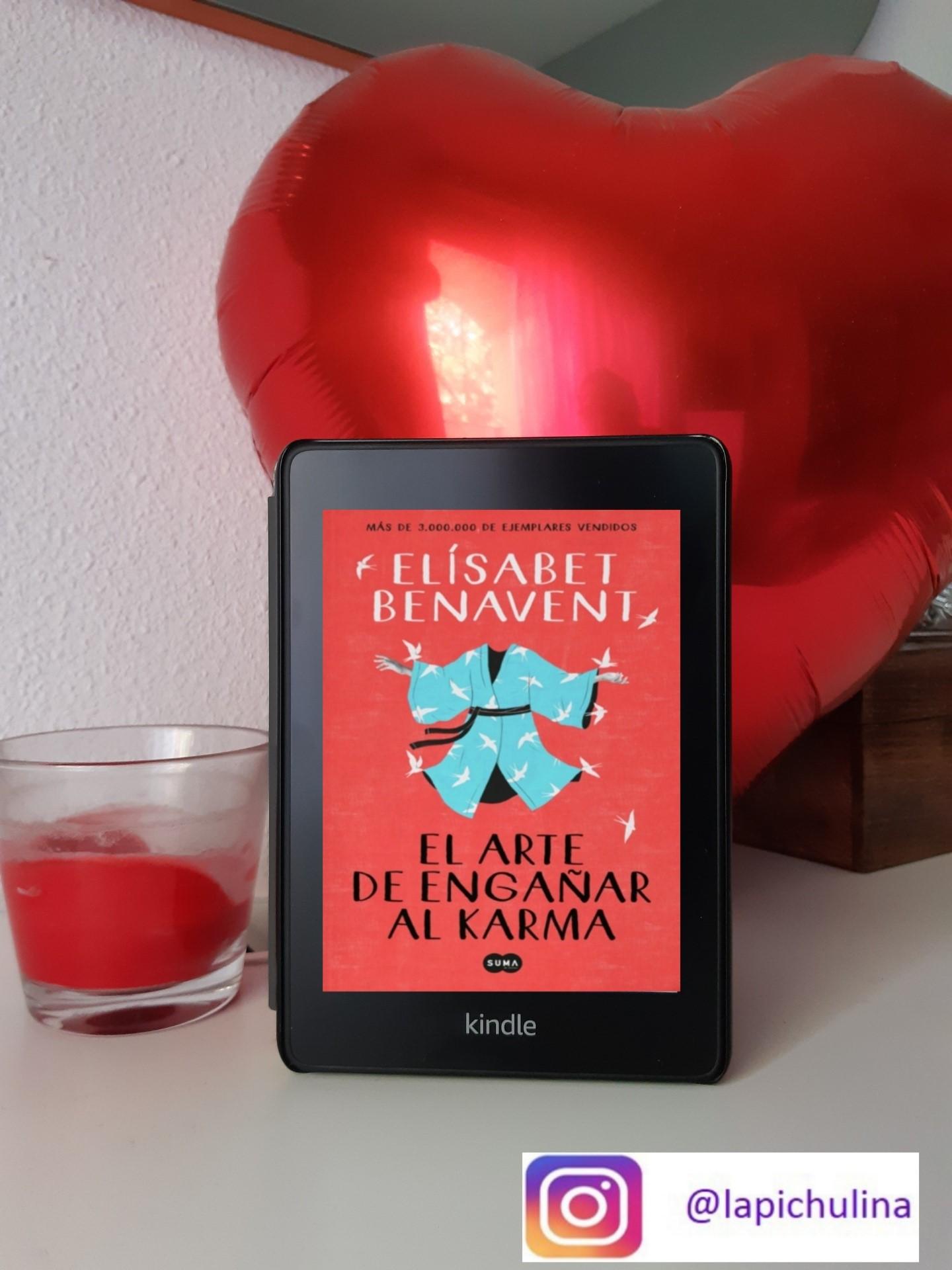 «EL ARTE DE ENGAÑAR AL KARMA», De Elisabet Benavent