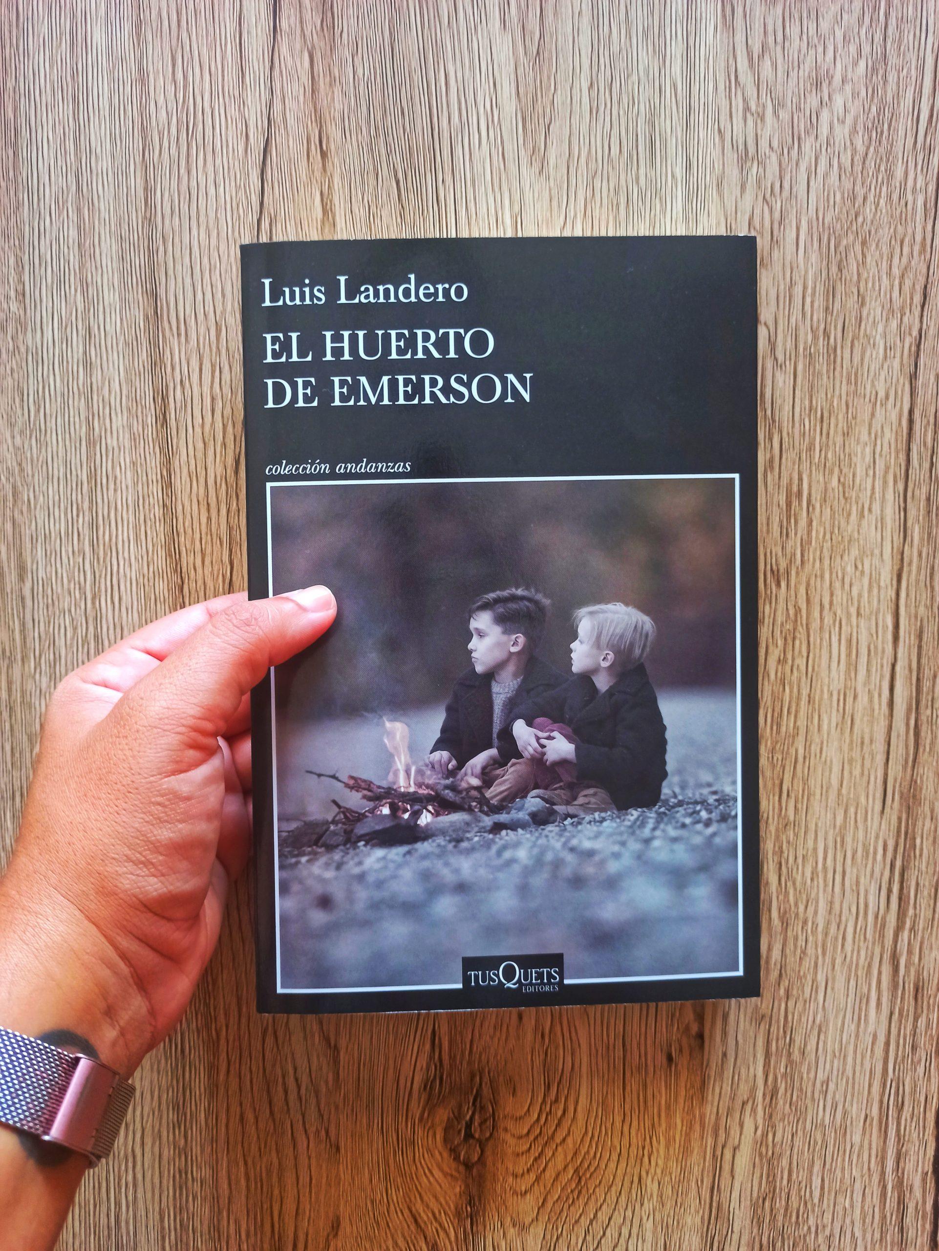 EL HUERTO DE EMERSON, de Luis Landero.