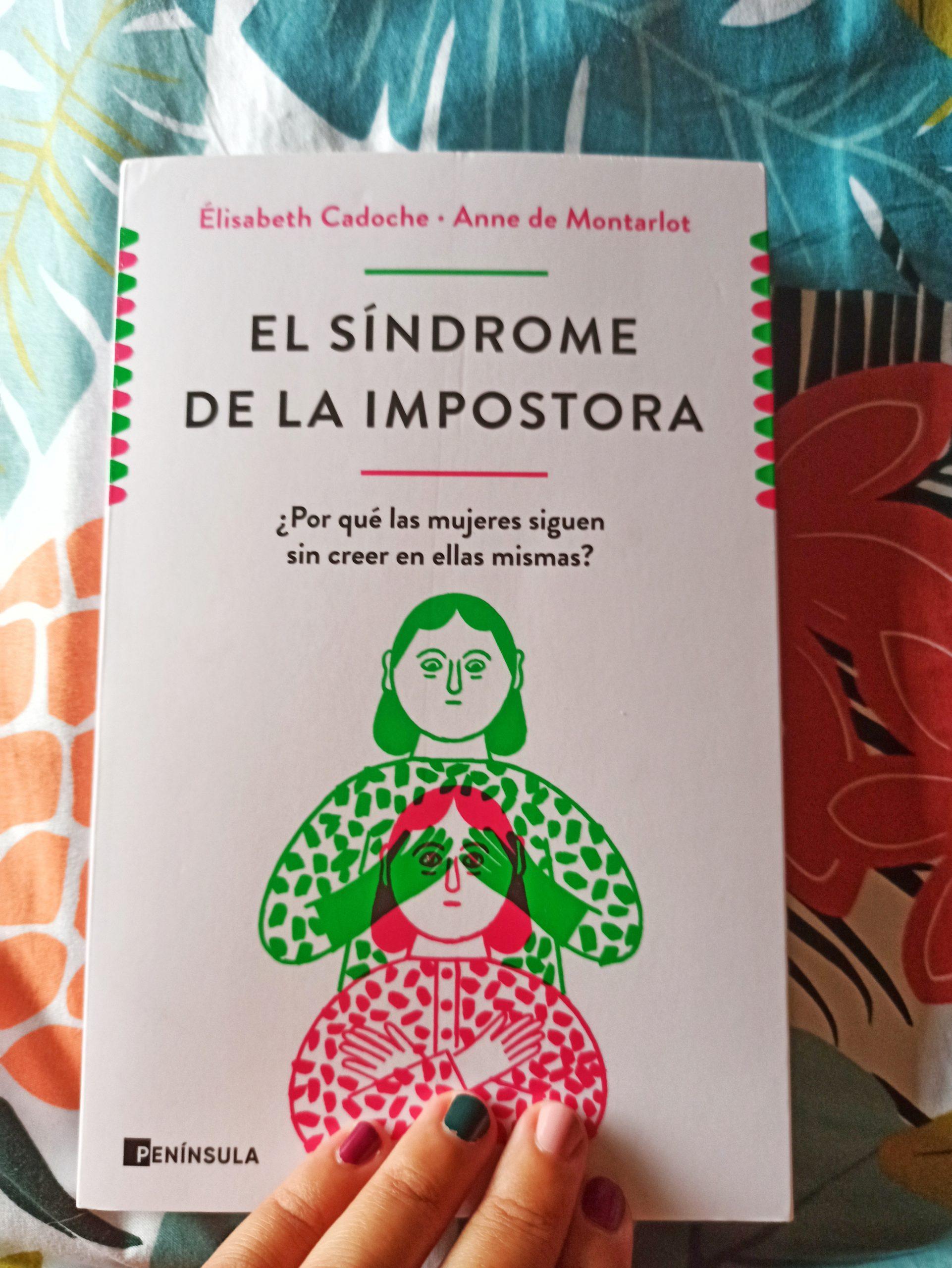 EL SÍNDROME DE LA IMPOSTORA, de Elisabeth Cadoche y Anne de Montarlot